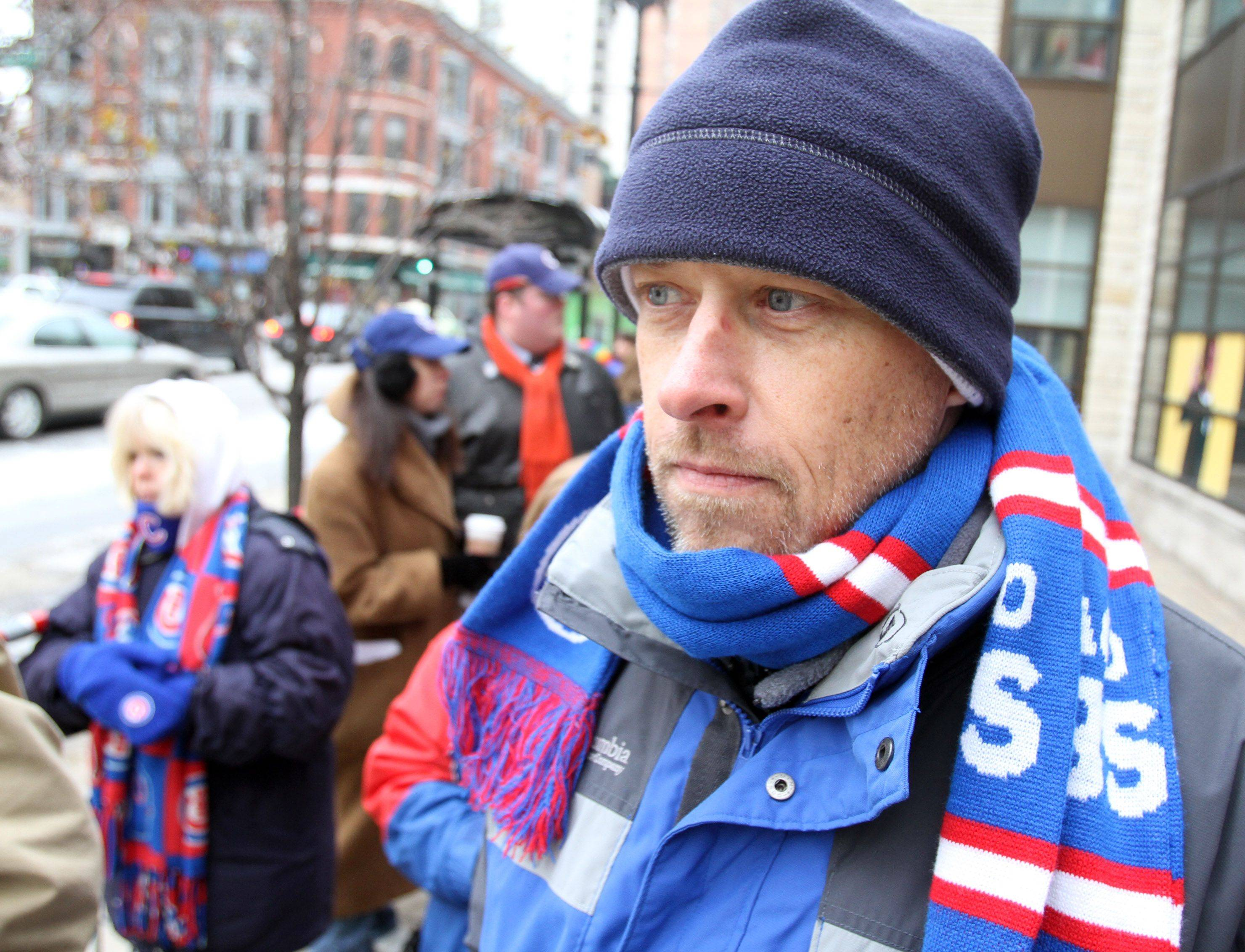 Cubs fan Scott Mulder of Peoria said he was in line at 6 a.m. for the 4 p.m. public visitation.