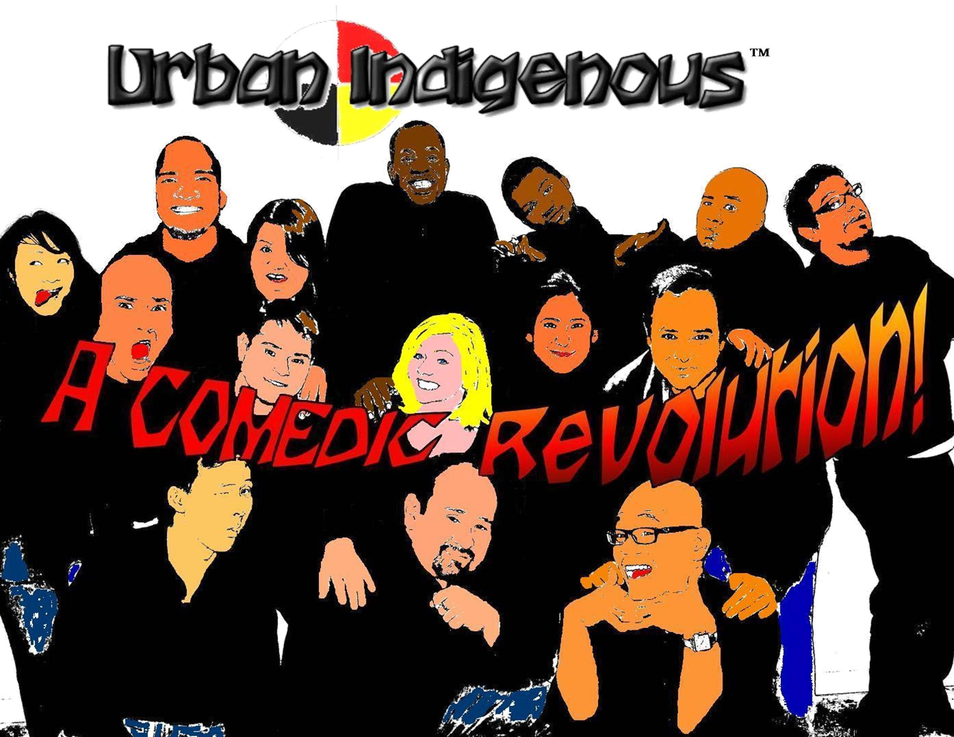 "The multicultural ensemble Urban Indigenous has a no-holds-barred approach to comedy. ""I can honestly say we're a group that's not afraid to be funny,"" said member Shantel Rodriguez. The group performs at 8 p.m. Thursday, Jan. 6."