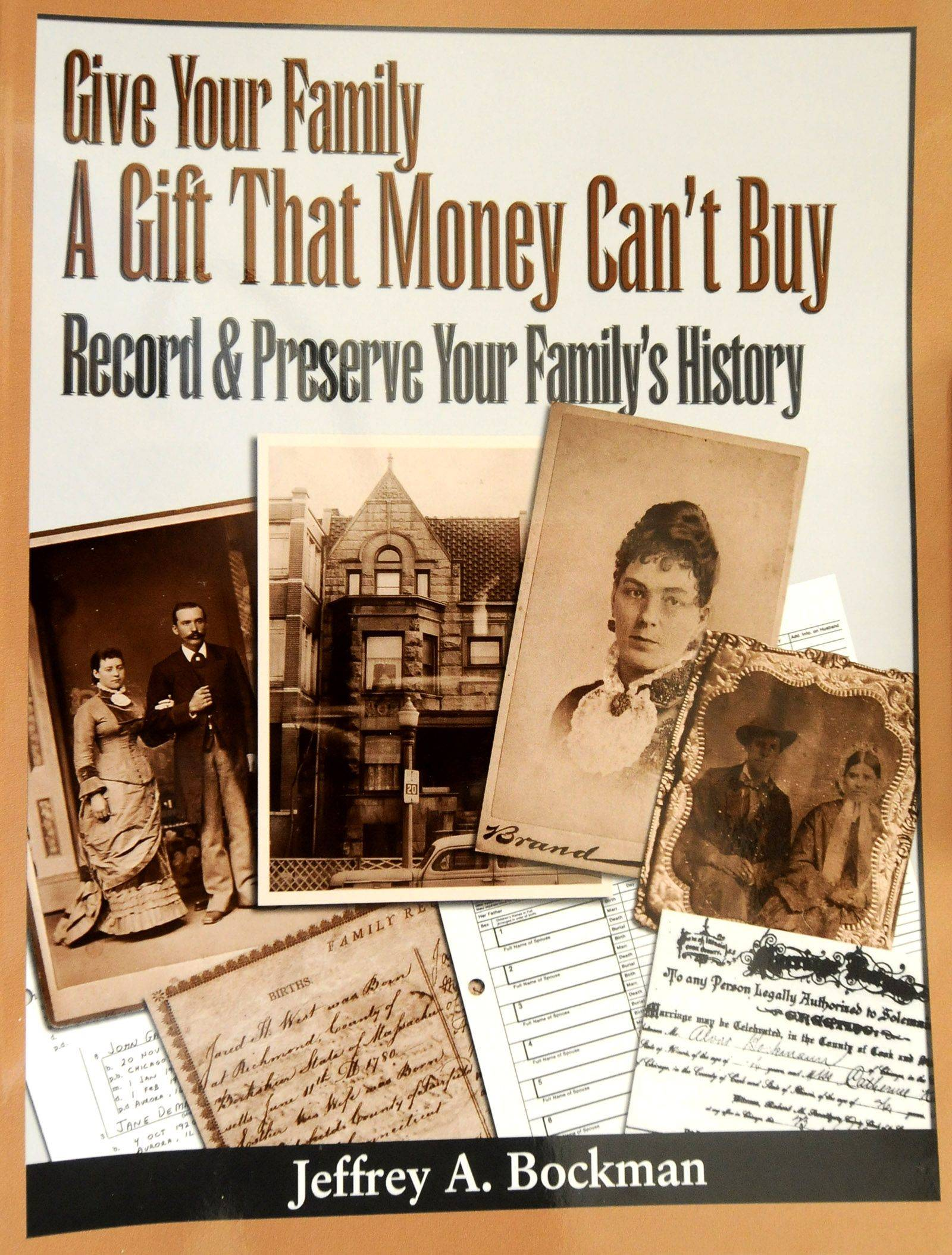 Jeff Bockman has written a guide and workbook for people who want to preserve and research their family history.