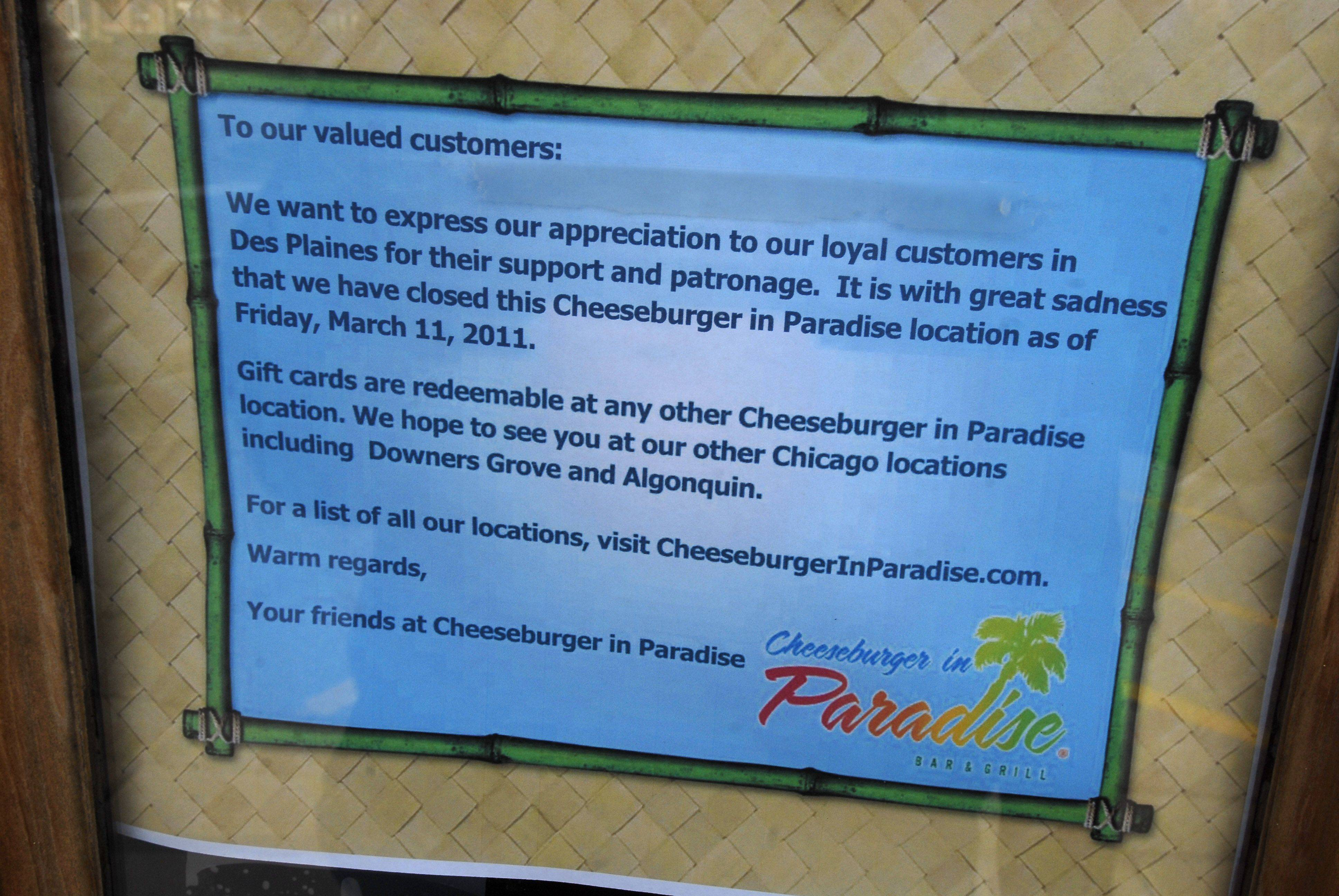Bill Zars/bzars@dailyherald.comA sign posted on the door at Cheeseburger in Paradise in Des Plaines thanks customers. March 11 was the restaurant's last day of operation after being in business for five years.