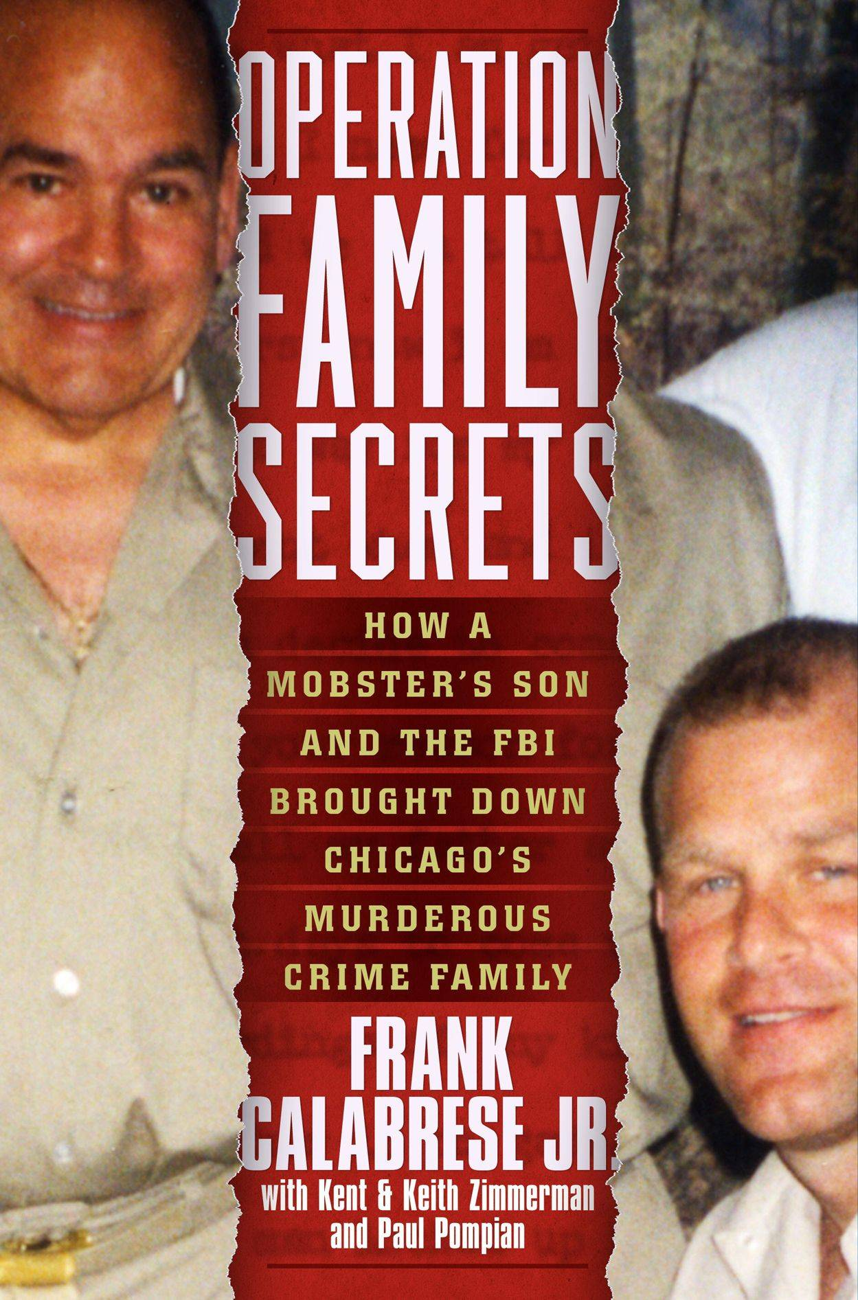 The Operation Family Secrets book by Frank Calabrese Jr.
