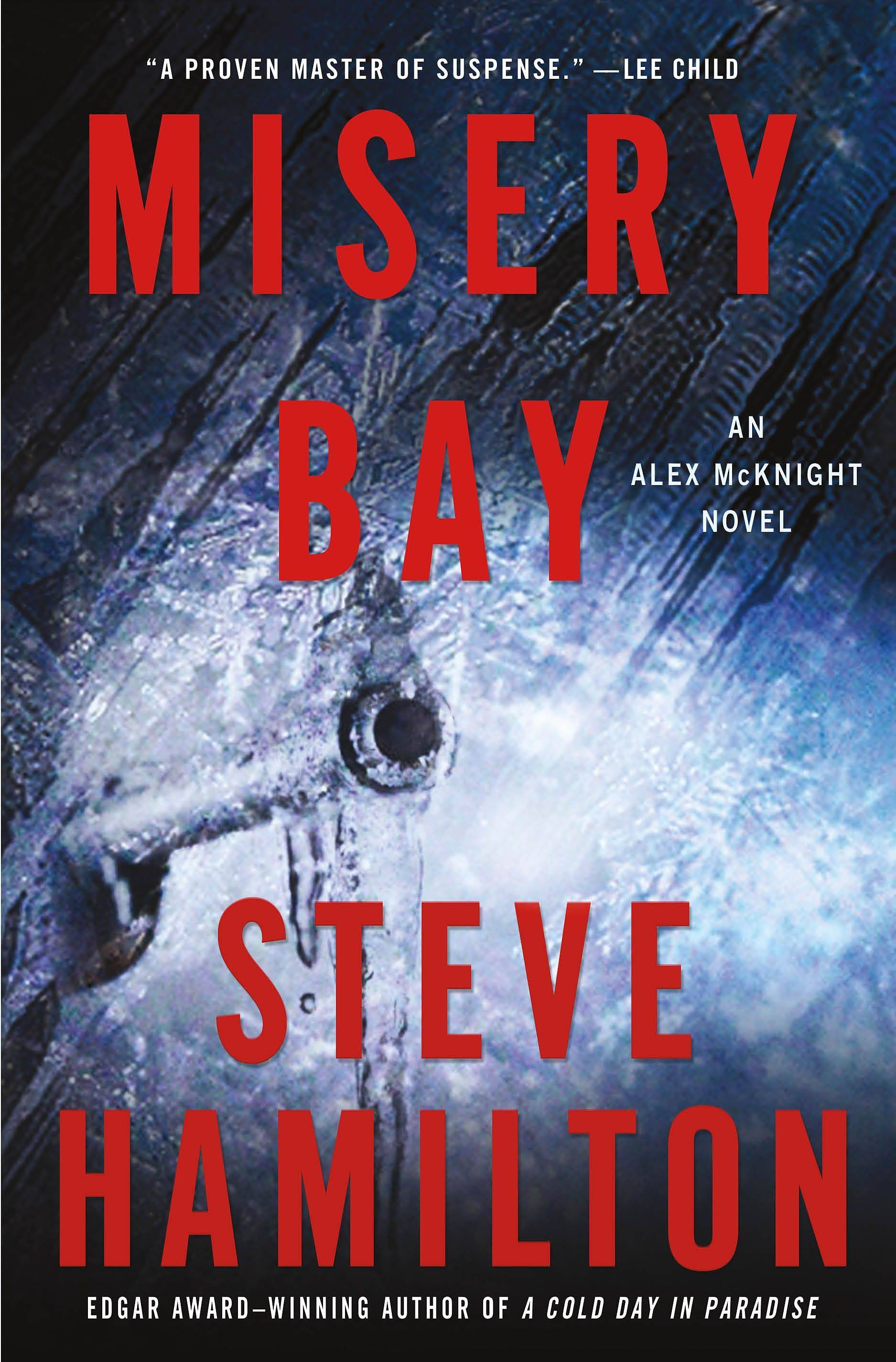"""Misery Bay"" by Steve Hamilton"