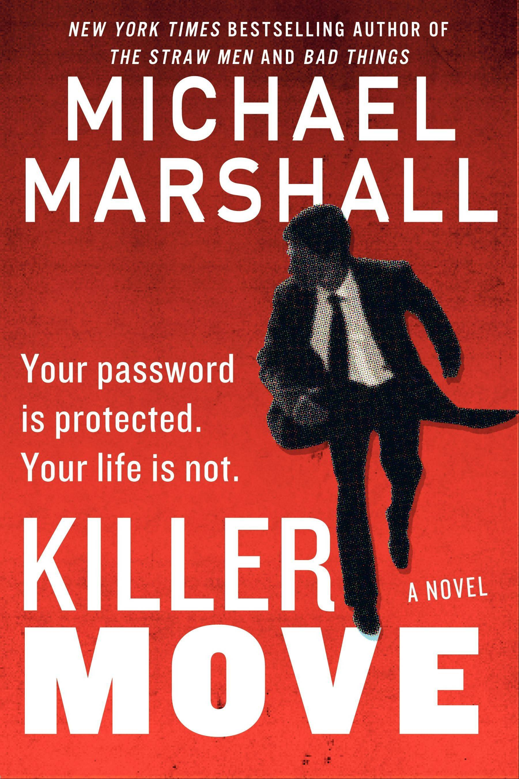 """Killer Move"" by Michael Marshall"