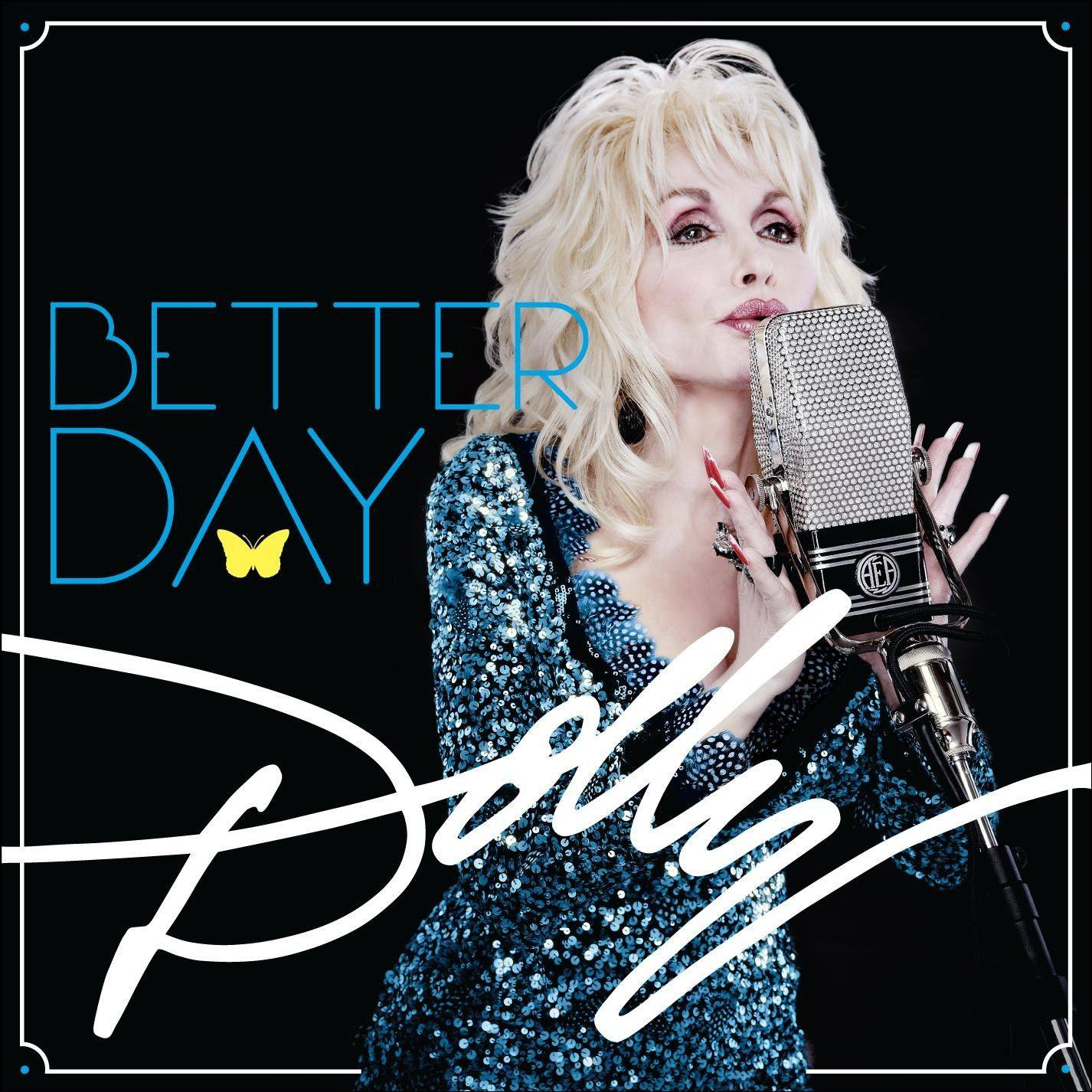 """Better Day"" highlights Dolly Parton's periodic desire to make huge social statements."