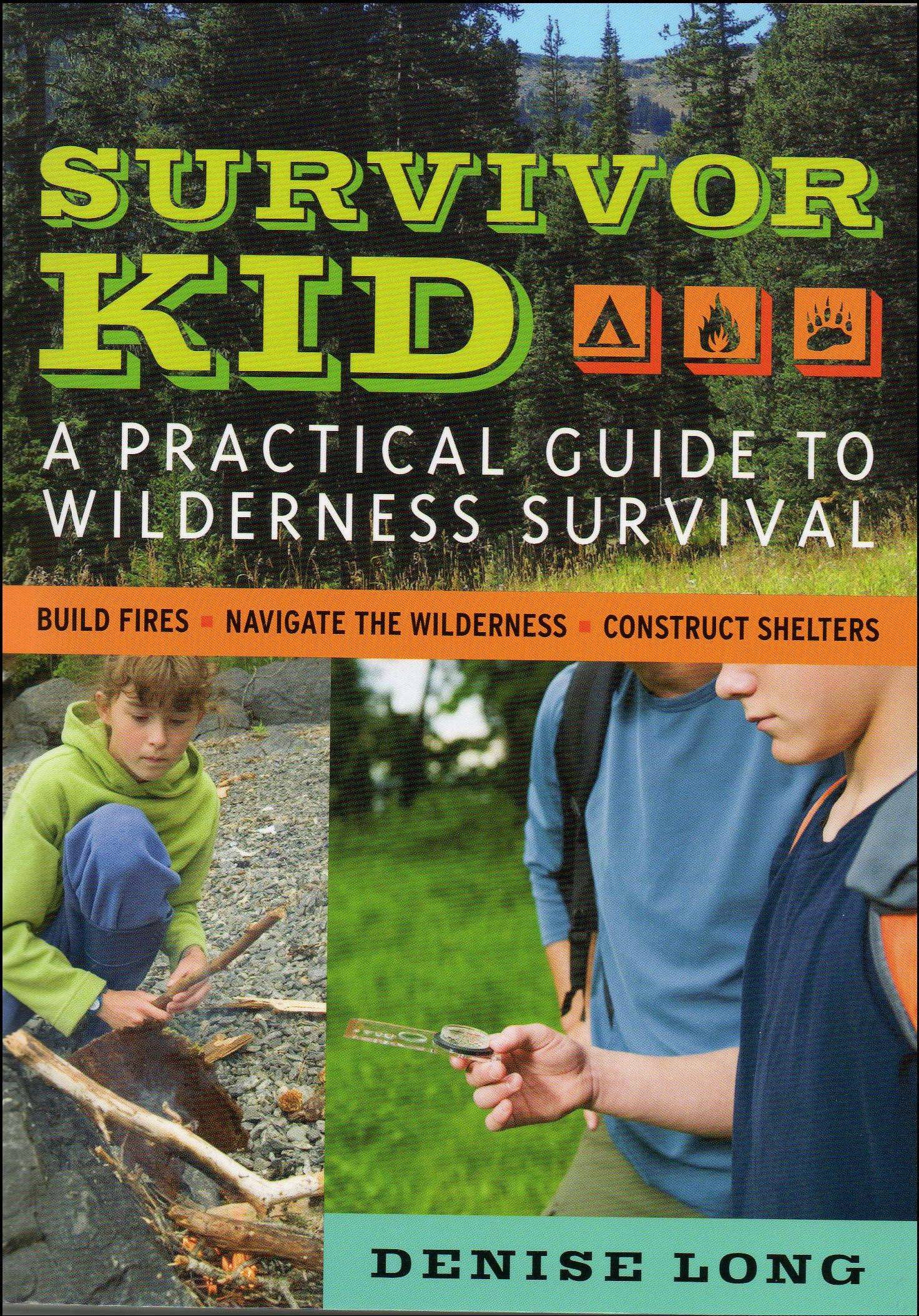 """Survivor Kid: A Practical Guide to Wilderness Survival"" by Denise Long, Chicago Review Press 2011, $12.95, 223 pages."