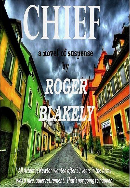 """Chief,"" by Roger Blakely"