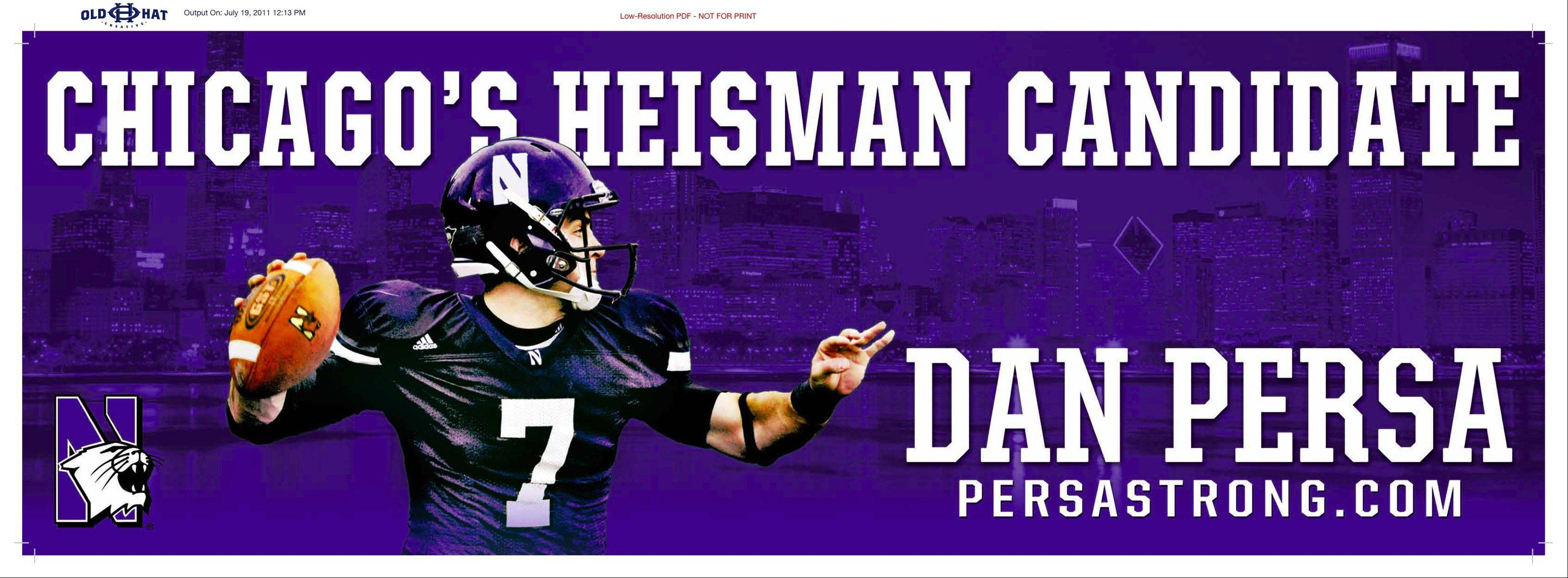 HANDOUT PHOTONorthwestern has started a billboard campaign hyping quarterback Dan Persa as a Heisman contender.