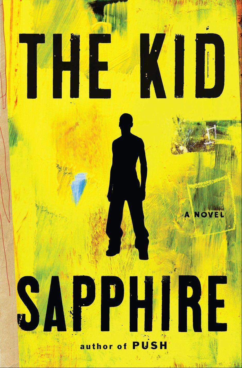 """The Kid"" by Sapphire"