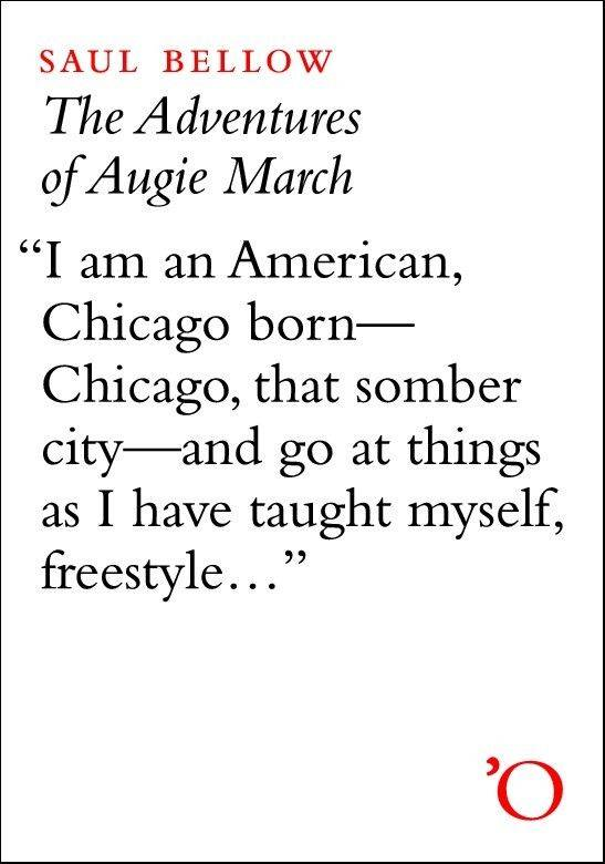 Mayor Rahm Emanuel says �The Adventures of Augie March� by Saul Bellow is a �quintessential Chicago novel.�