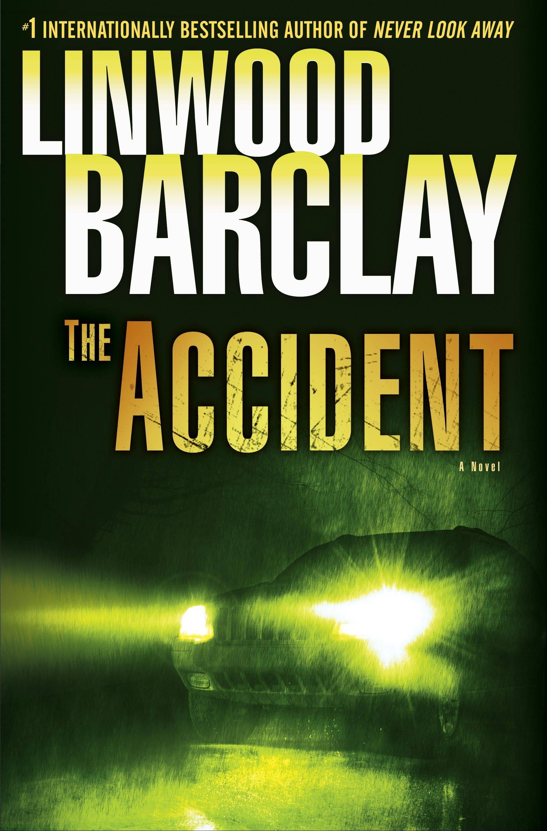 """The Accident"" by Linwood Barclay"