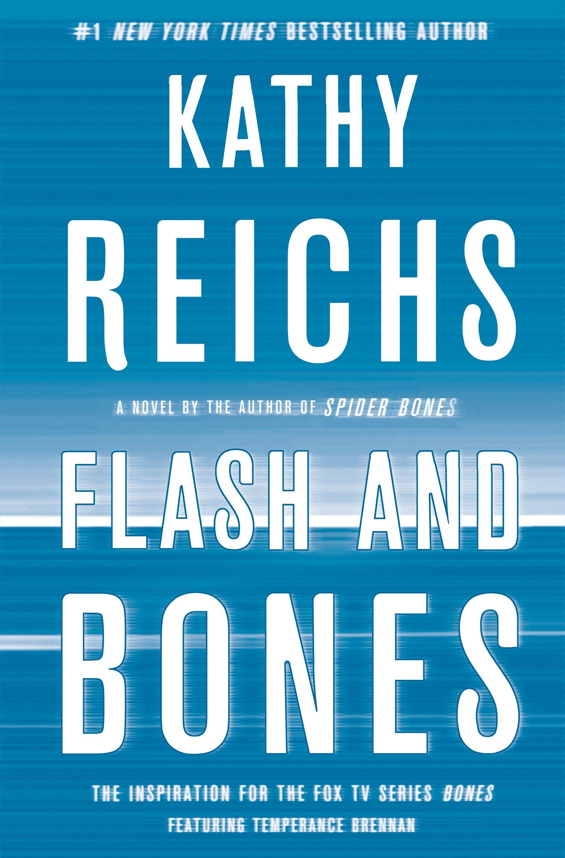 """Flash and Bones"" by Kathy Reichs"