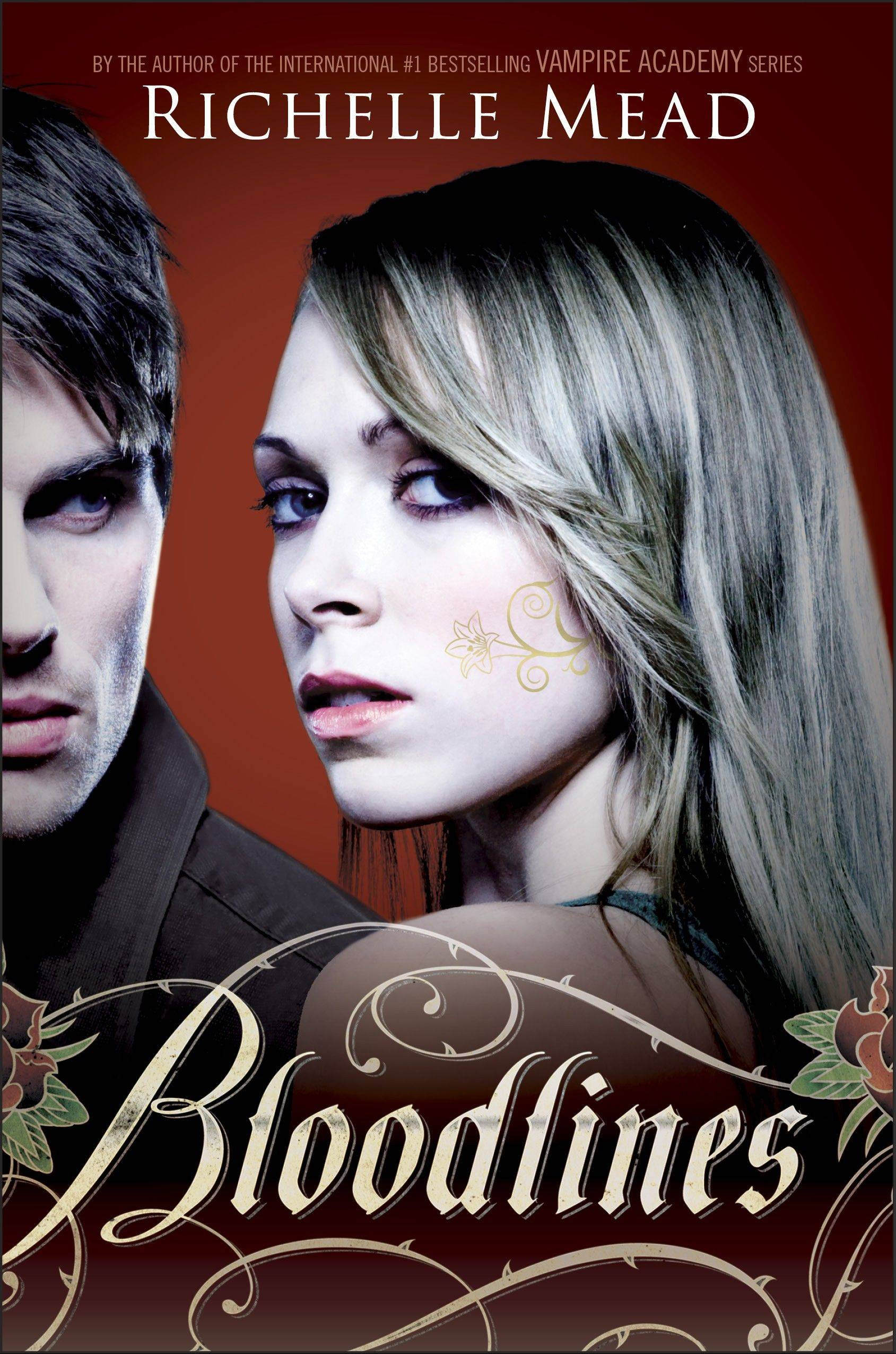 """Bloodlines"" by Richelle Mead"