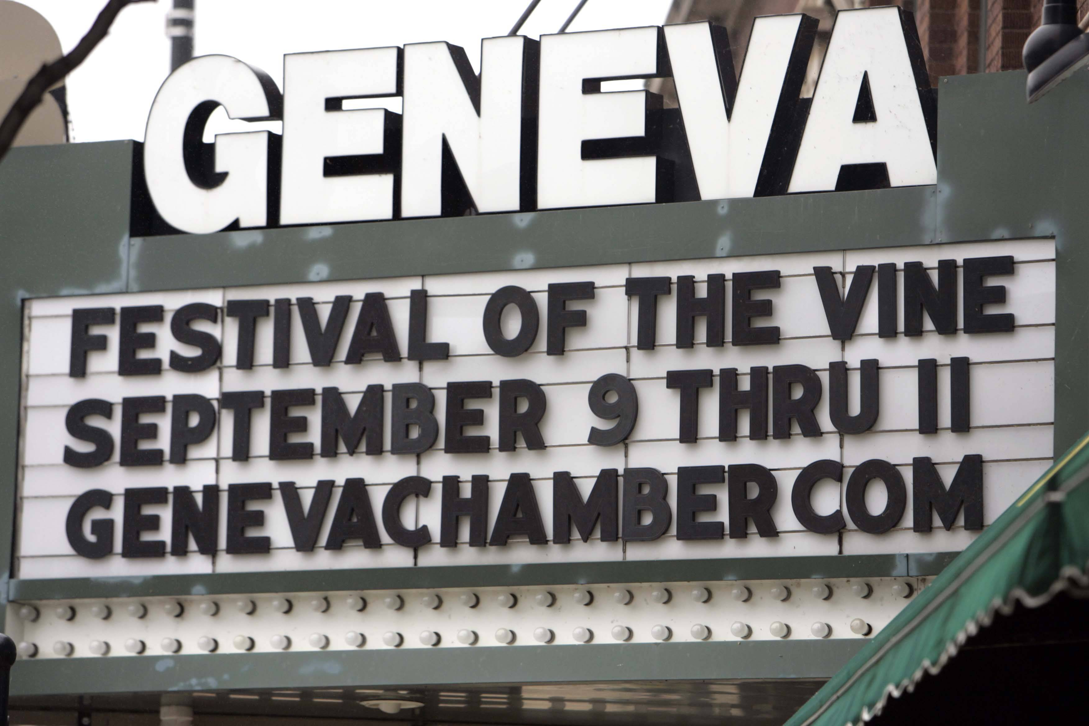 A sign at the Geneva movie theater announces the Festival of the Vine in Geneva on Friday.