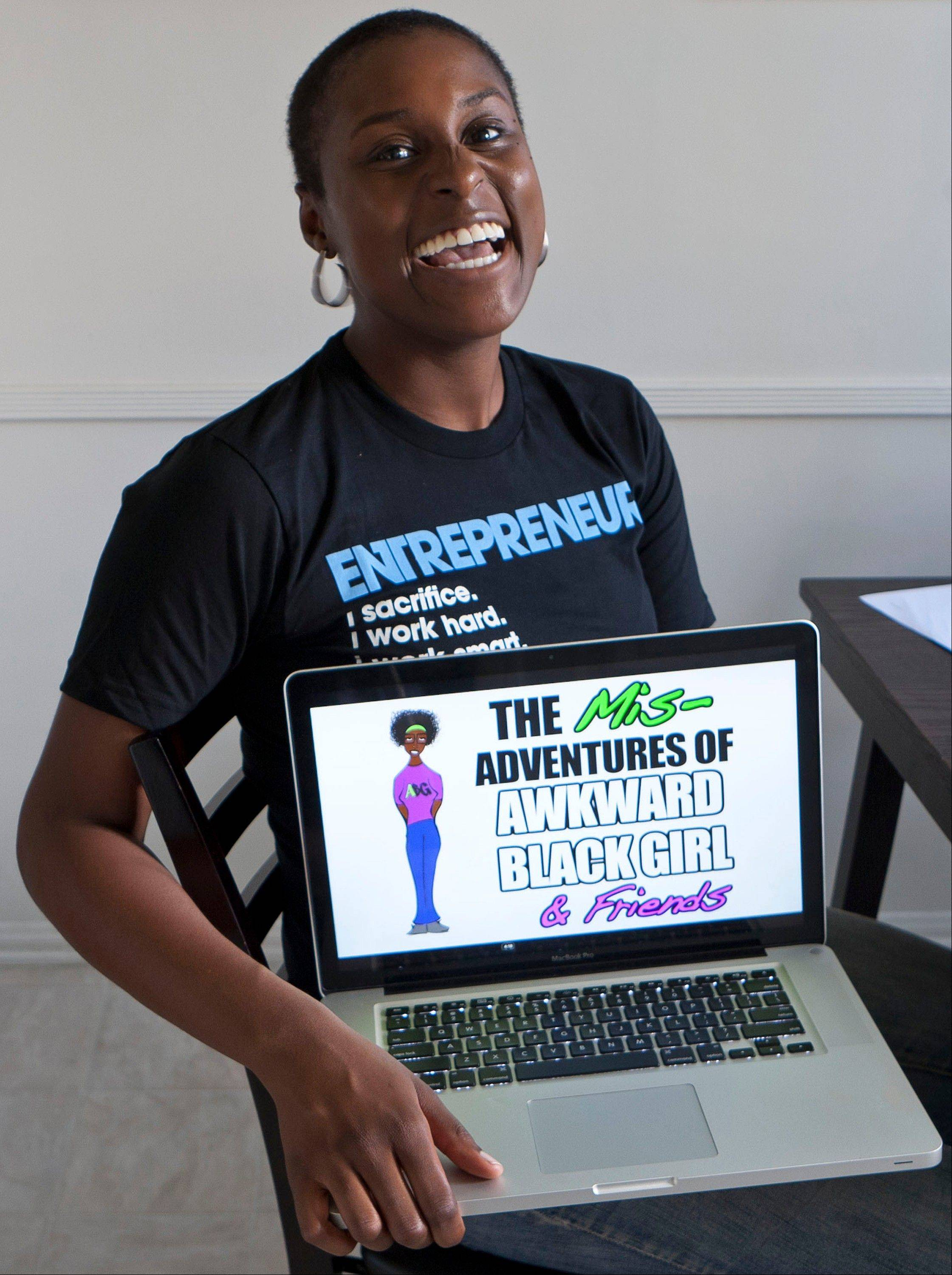 "Producer, director and writer Issa Rae created the Web series ""The Mis-Adventures of Awkward Black Girl."""
