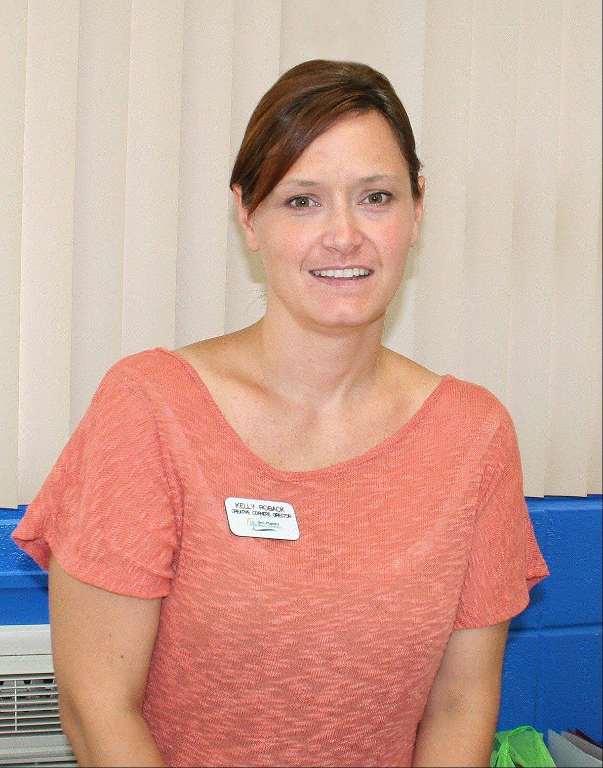 Kelly Roback of Des Plaines, was appointed director of the Creative Corners Terrific 3's Preschool.