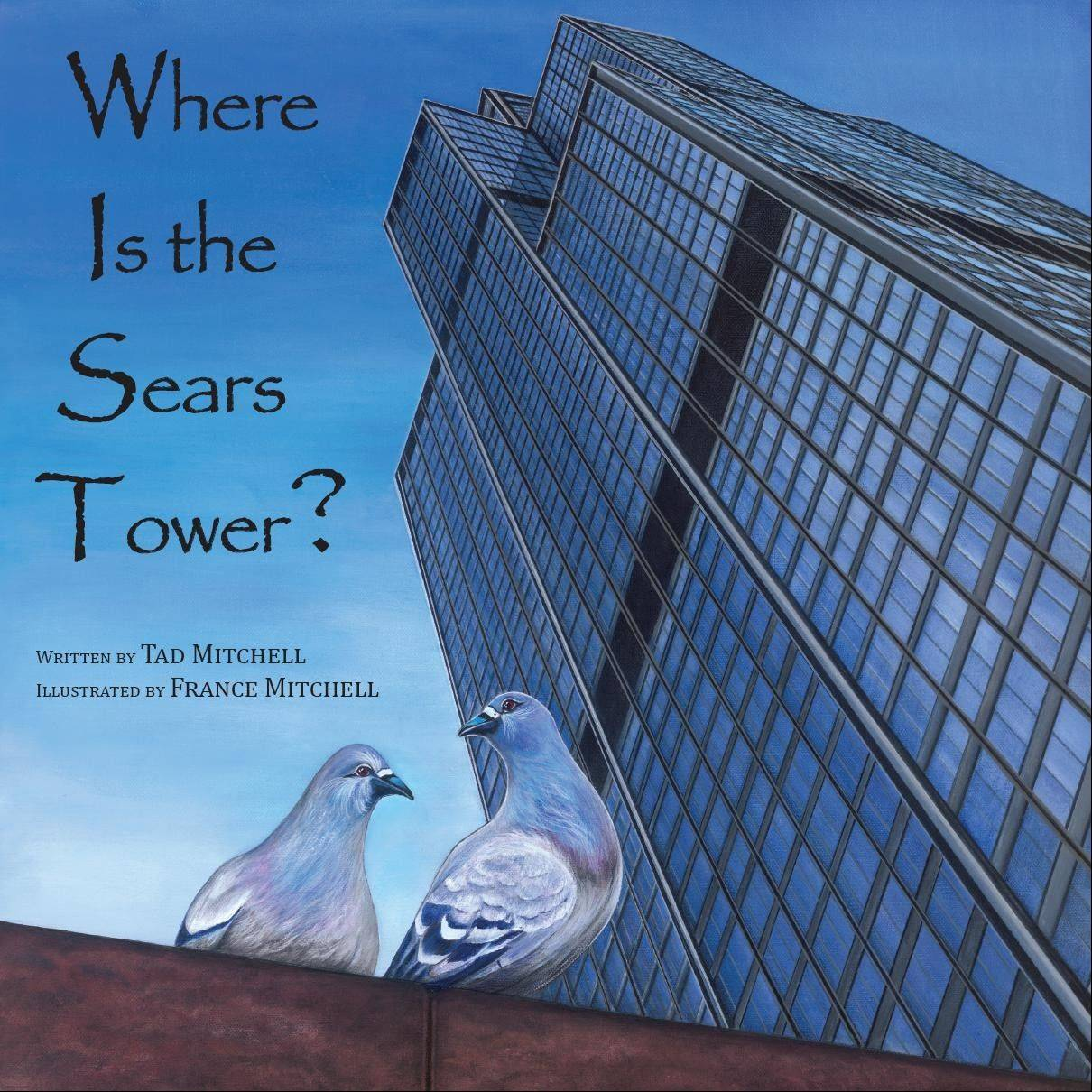 Inspired by sightseeing in Chicago, Tad and France Mitchell collaborated on a book that features the city's landmarks in a story about a traveling pigeon.