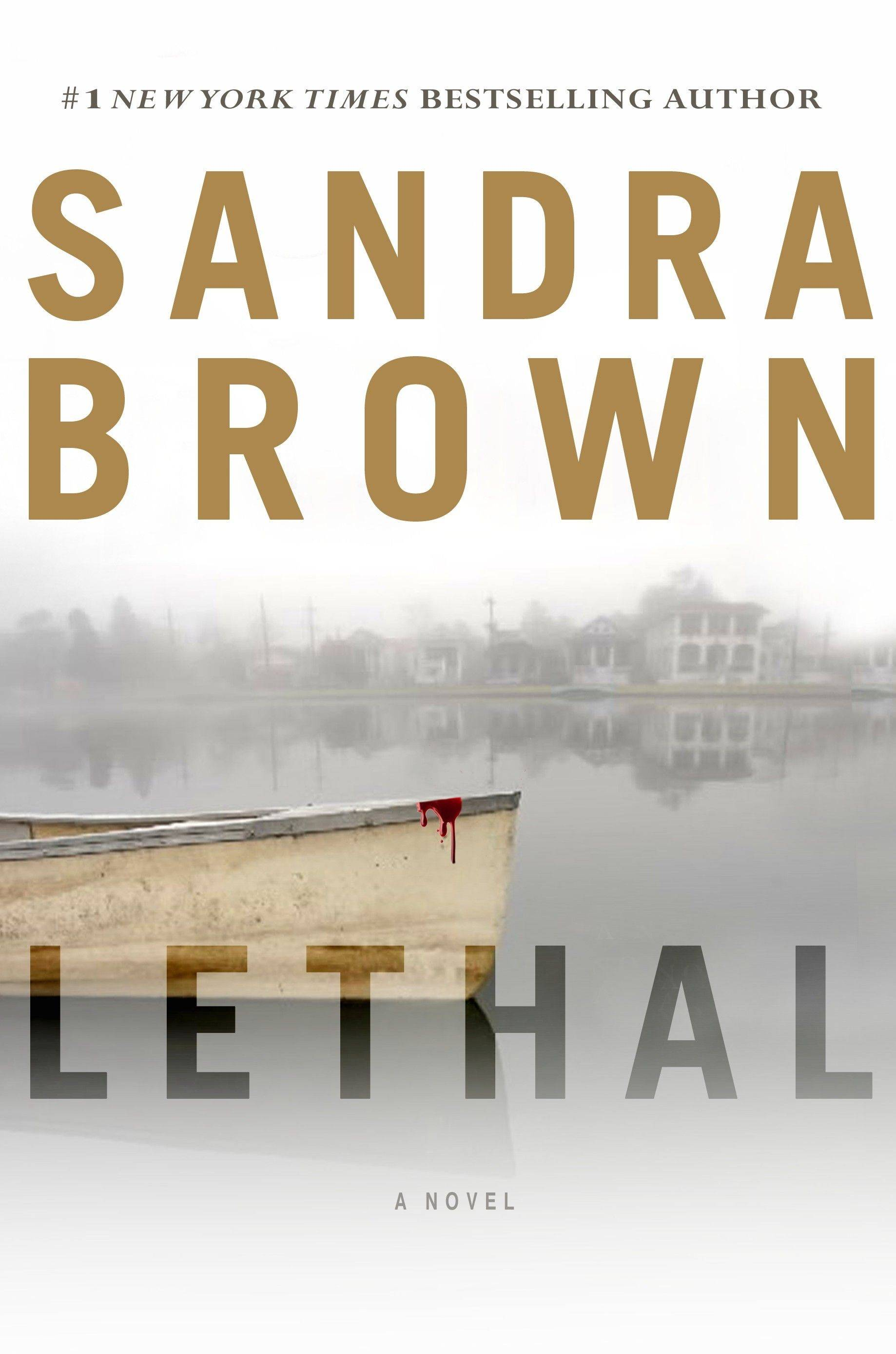 """Lethal"" by Sandra Brown"