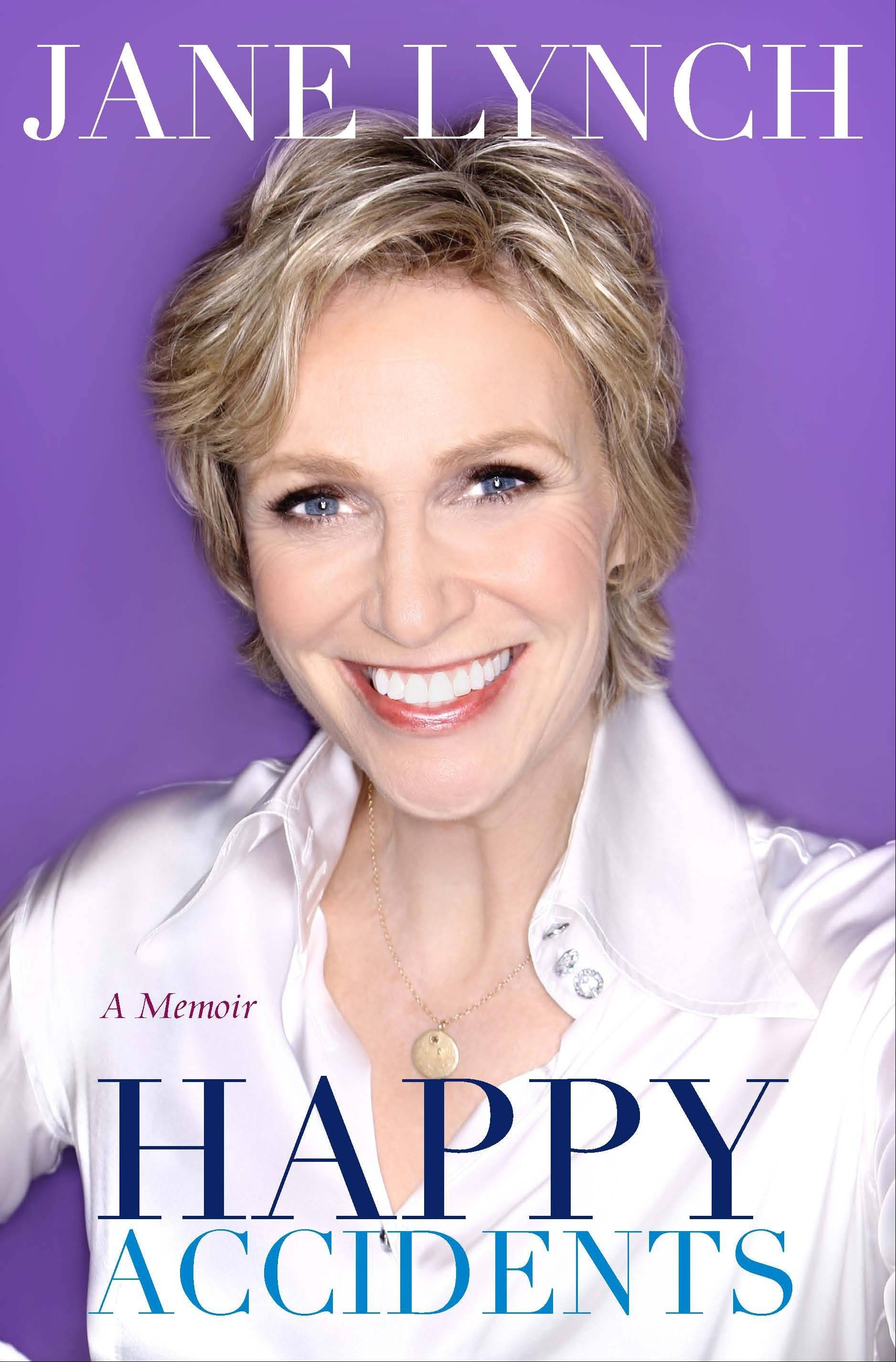 """Happy Accidents"" is Jane Lynch's just-released memoir."