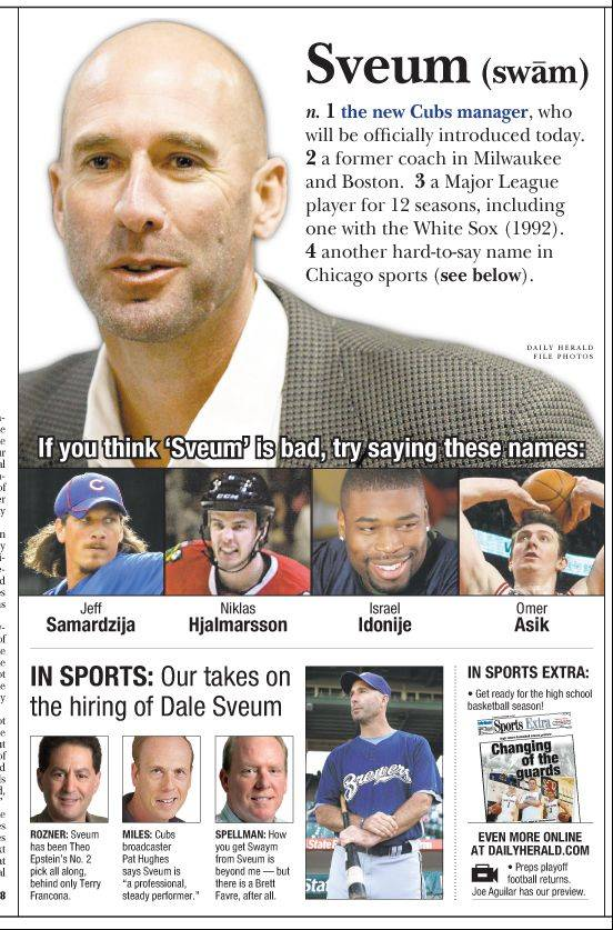 Friday's print edition centerpiece on new Cubs manager Dale Sveum.