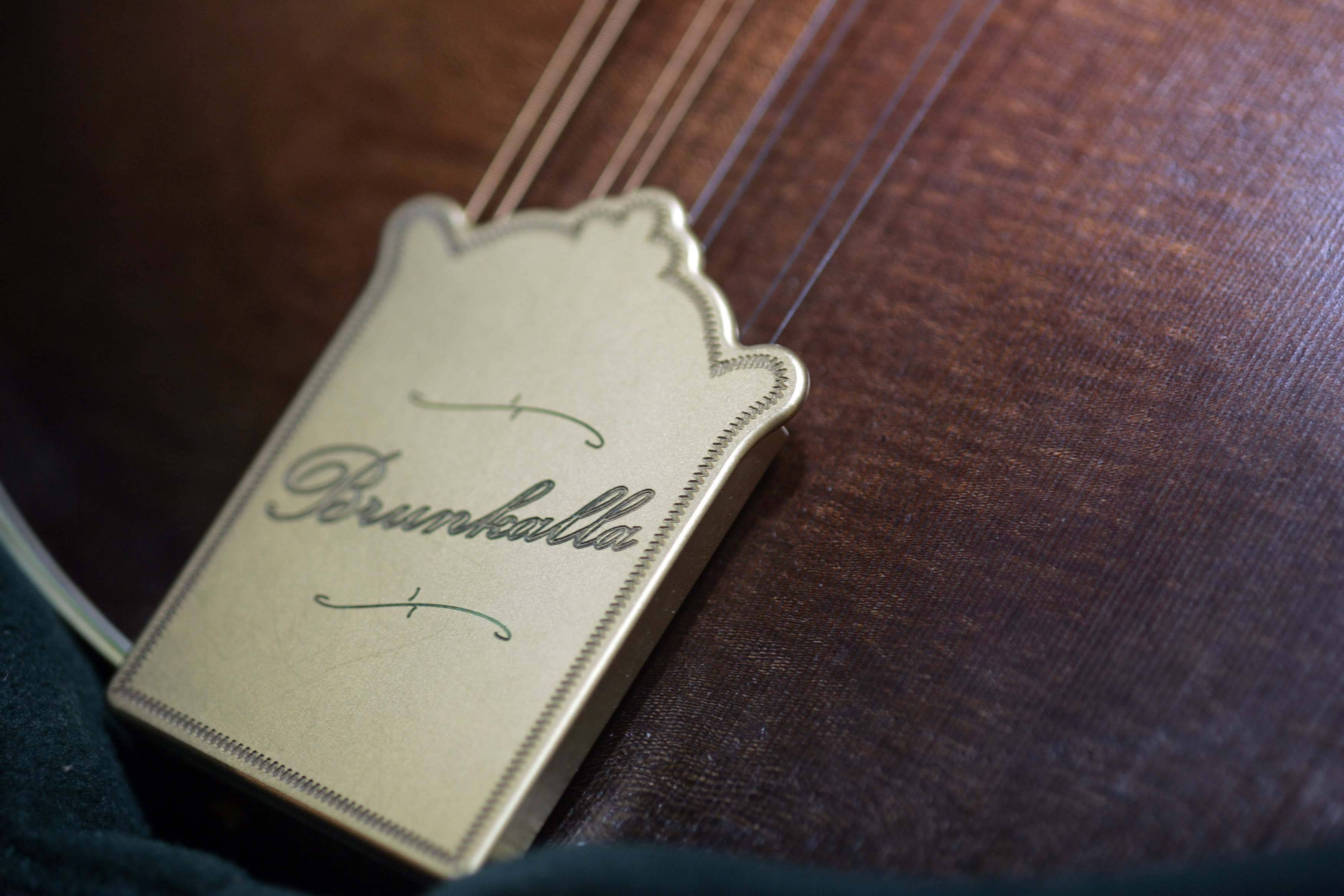 The Brunkalla tag on one of his custom instruments.