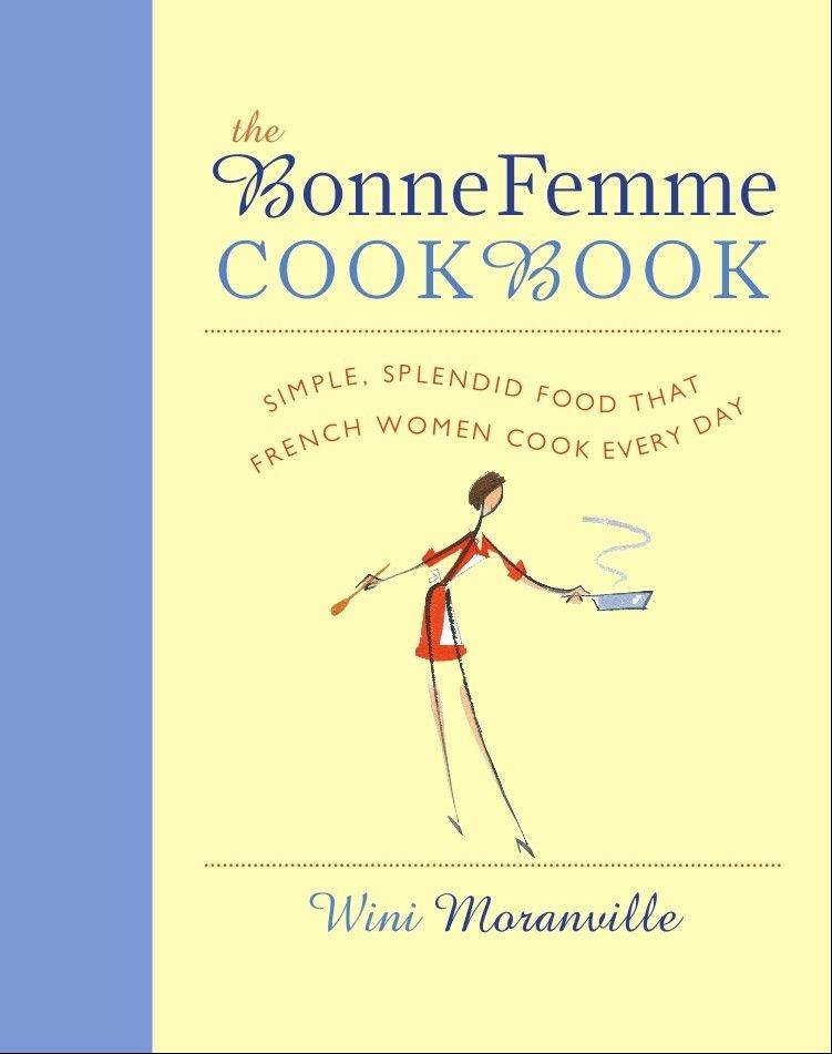 """The Bonne Femme Cookbook"""