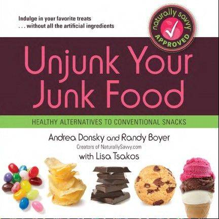 """Unjunk Your Junk Food"" by Andrea Donsky and Randy Boyer"