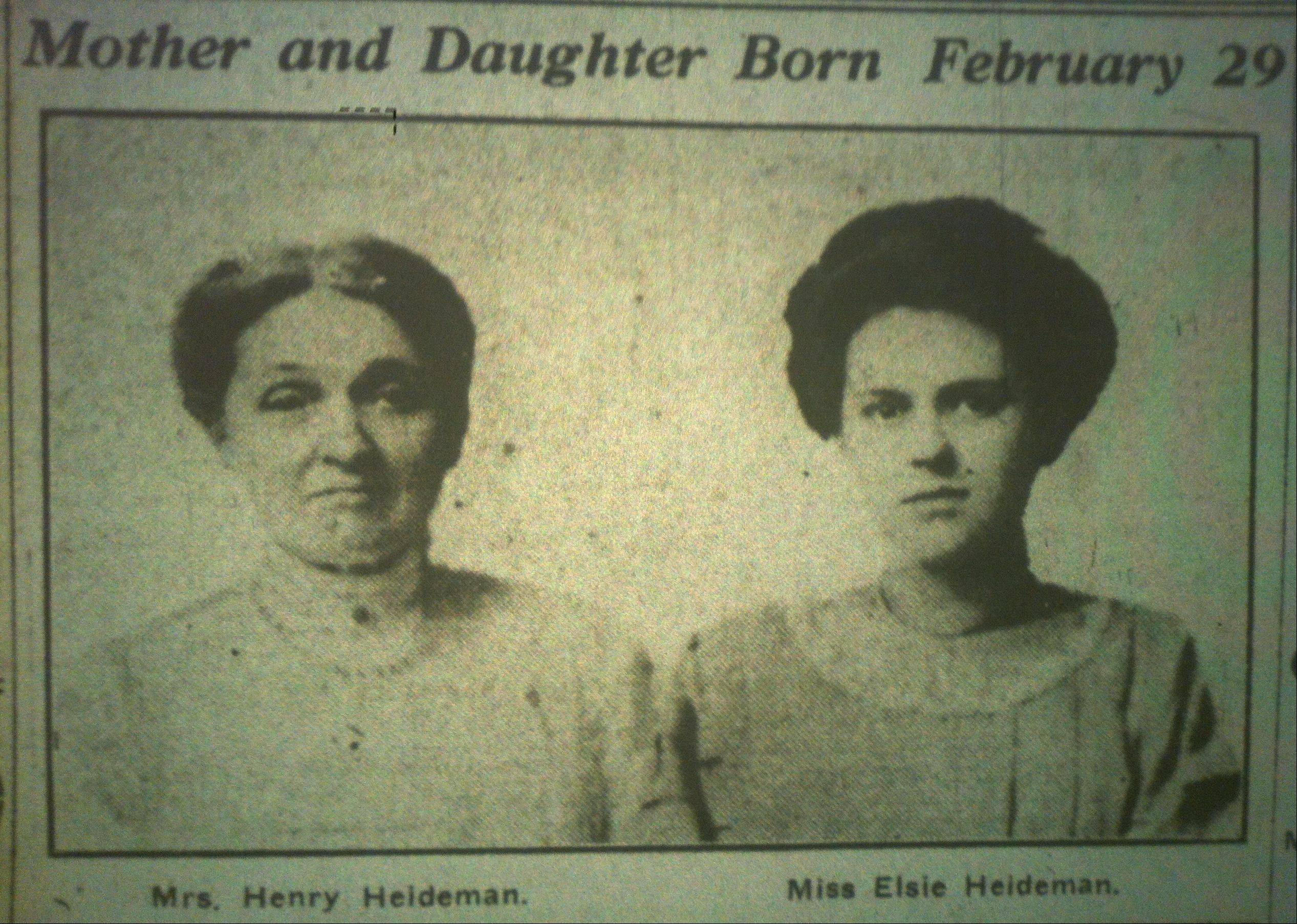 Emma Heideman and her daughter, Elsie Heideman, of Elgin shared a birthday few families could claim. They were both born Feb. 29 in a leap year.