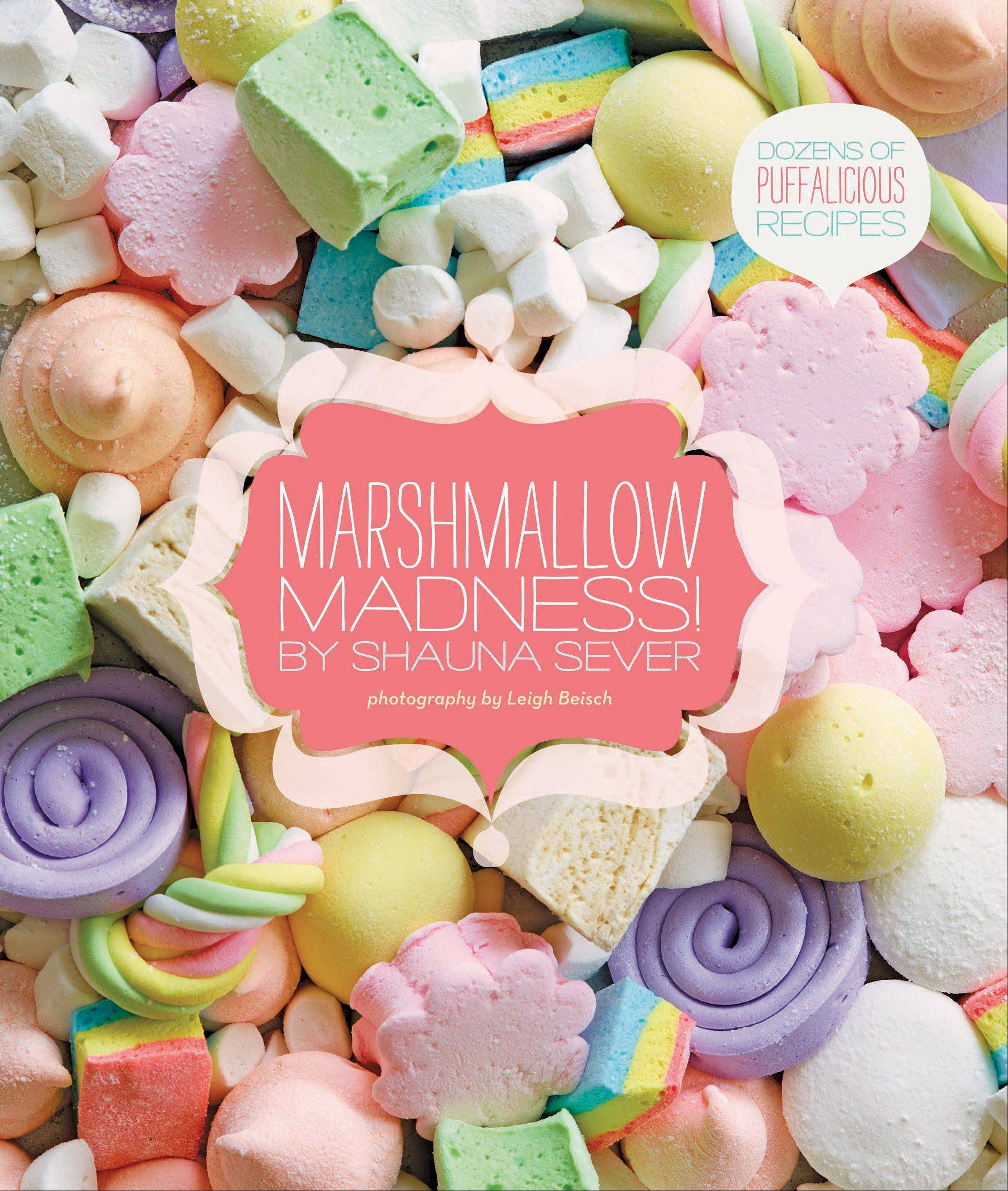 """Marshmallow Madness"" by Shauna Sever"