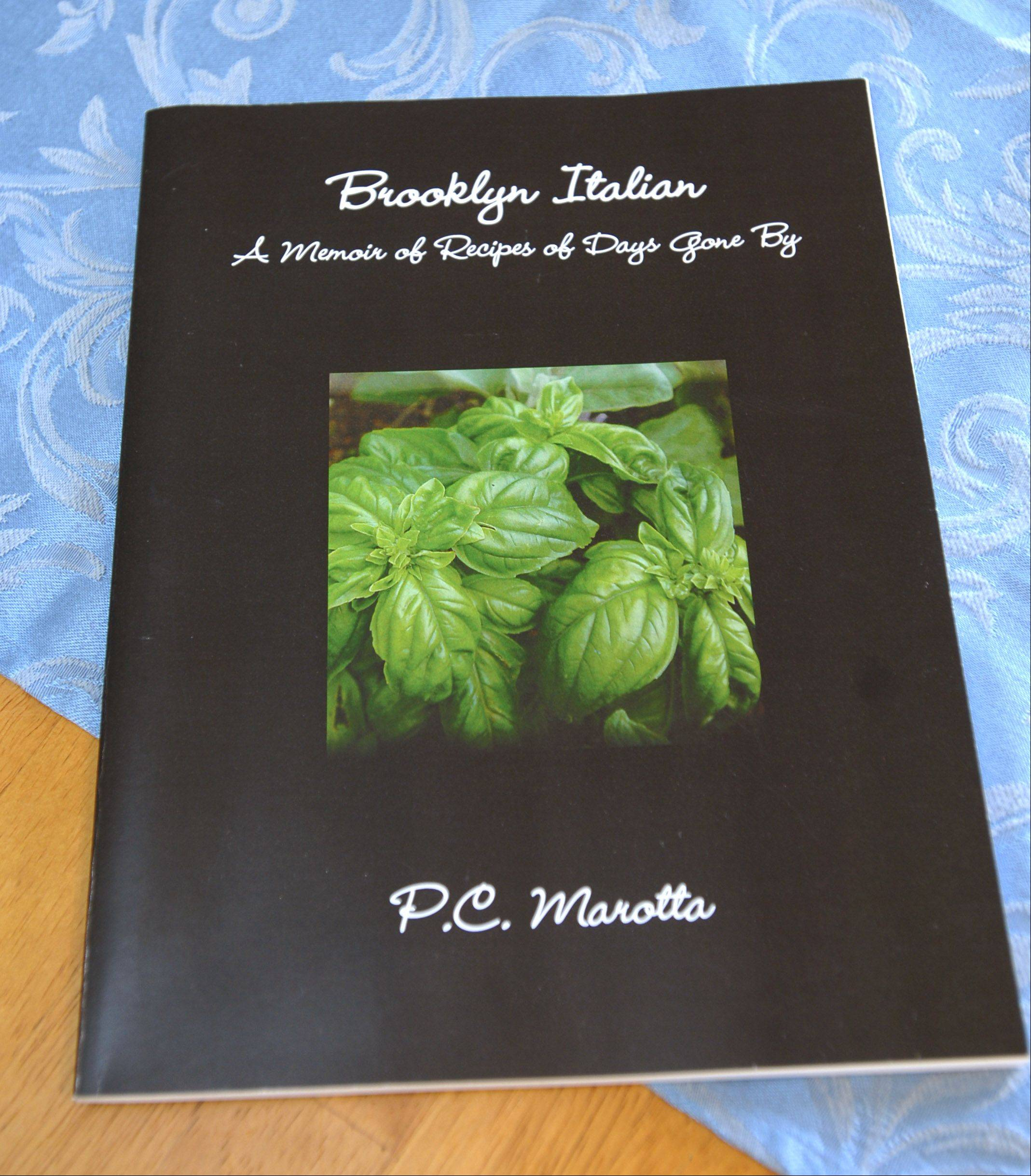 "Patrice Marotta's cookbook ""Brooklyn Italian: A Memoir of Recipes of Days Gone By"""