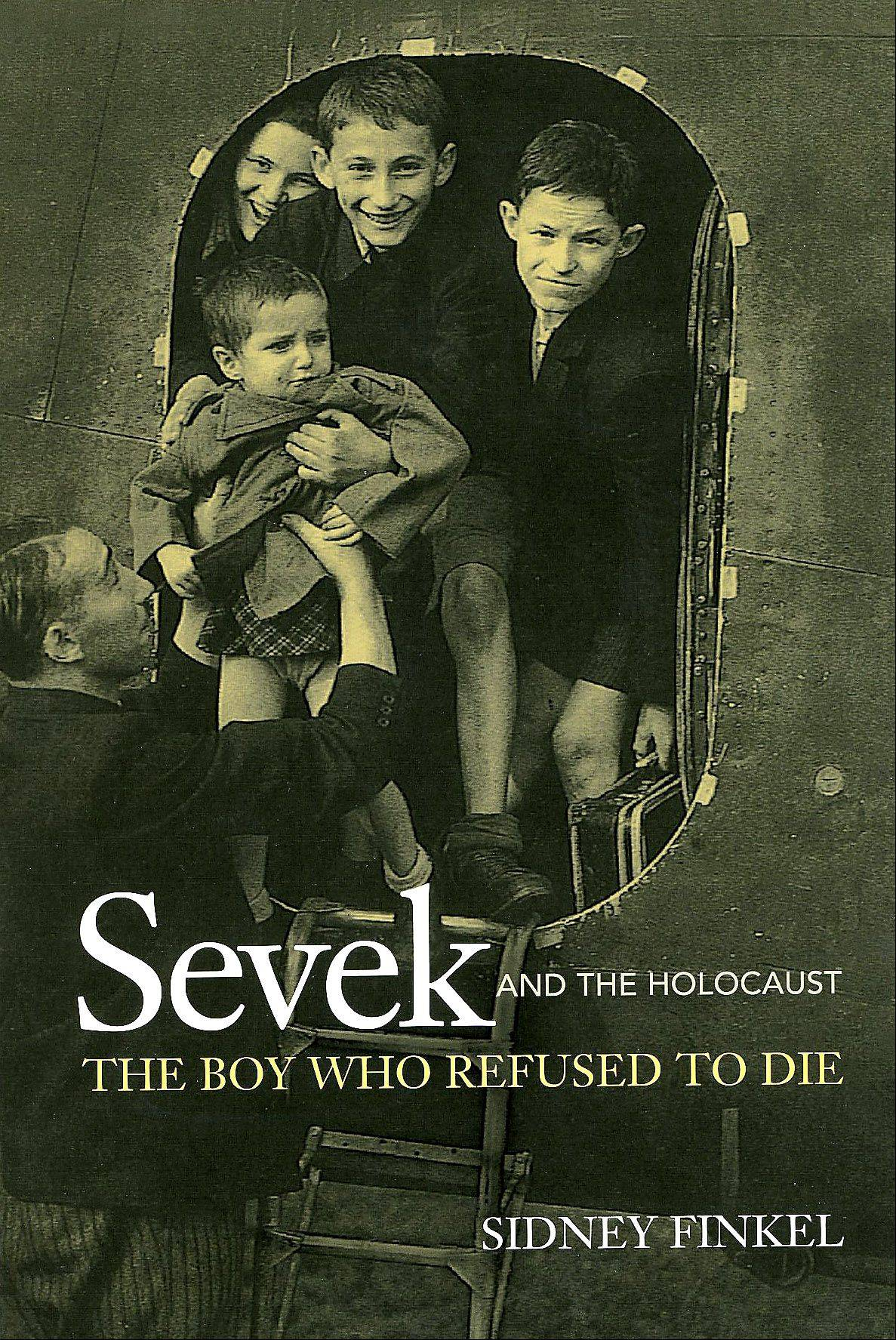 """Sevek: The boy who refused to die"" by Sidney Finkel. Finekl is pictured in the top center as he was arriving in England after surviving a concentration camp. It is the first childhood photo Finkel has since he was only 8 when World War II broke out and everything else was lost."