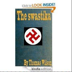 Now synonymous with evil, the swastika had enjoyed centuries as a positive symbol when this book was published in 1894.