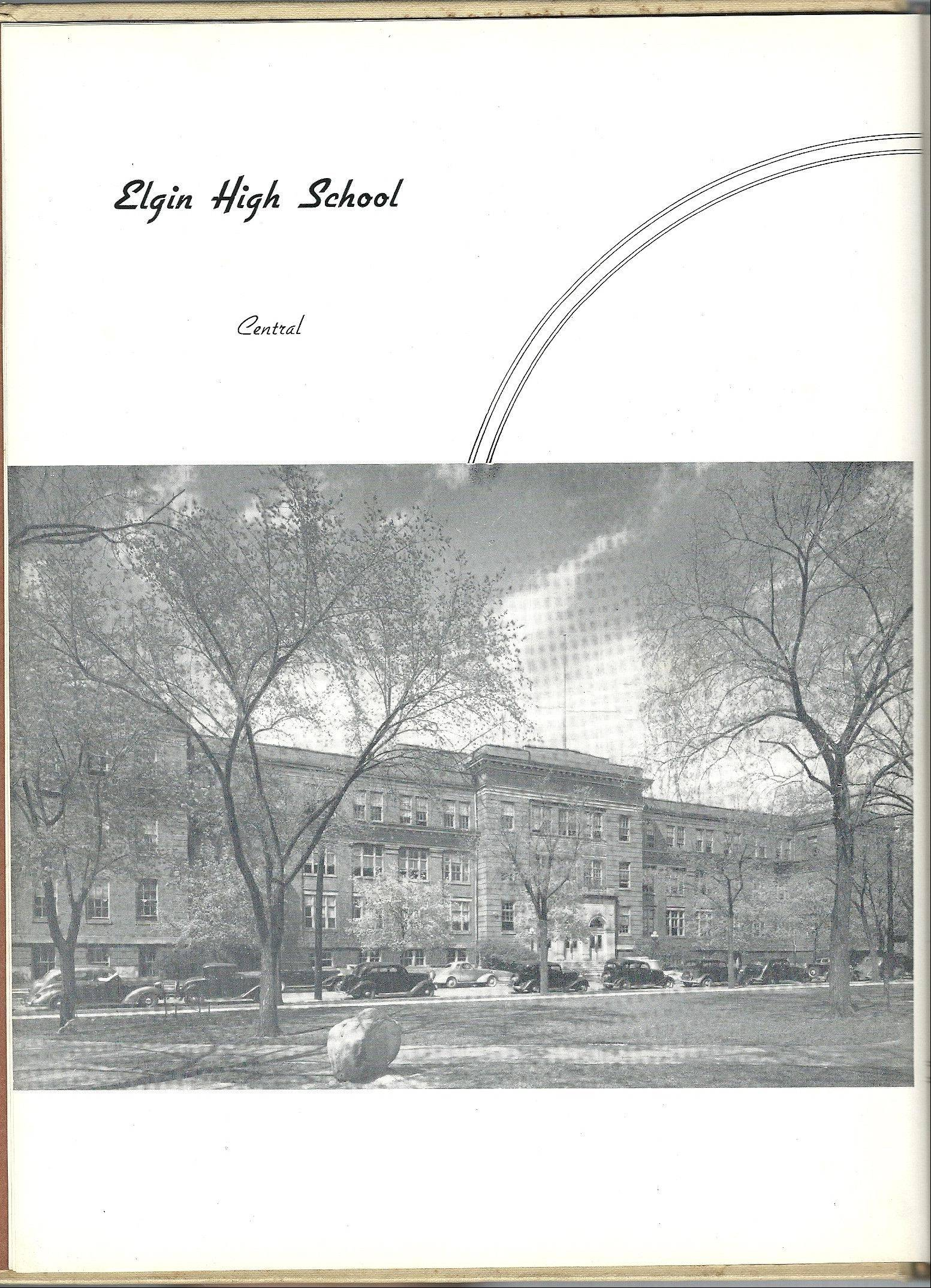 "The Board of Education's decision to rename Elgin High School to ""Central"" 50 years ago prompted a major controversy in the city. School officials cited a 1938 yearbook picture, when some high school students were housed at Abbott School on the west and the east side campus was called ""Central,"" as justification for their actions."