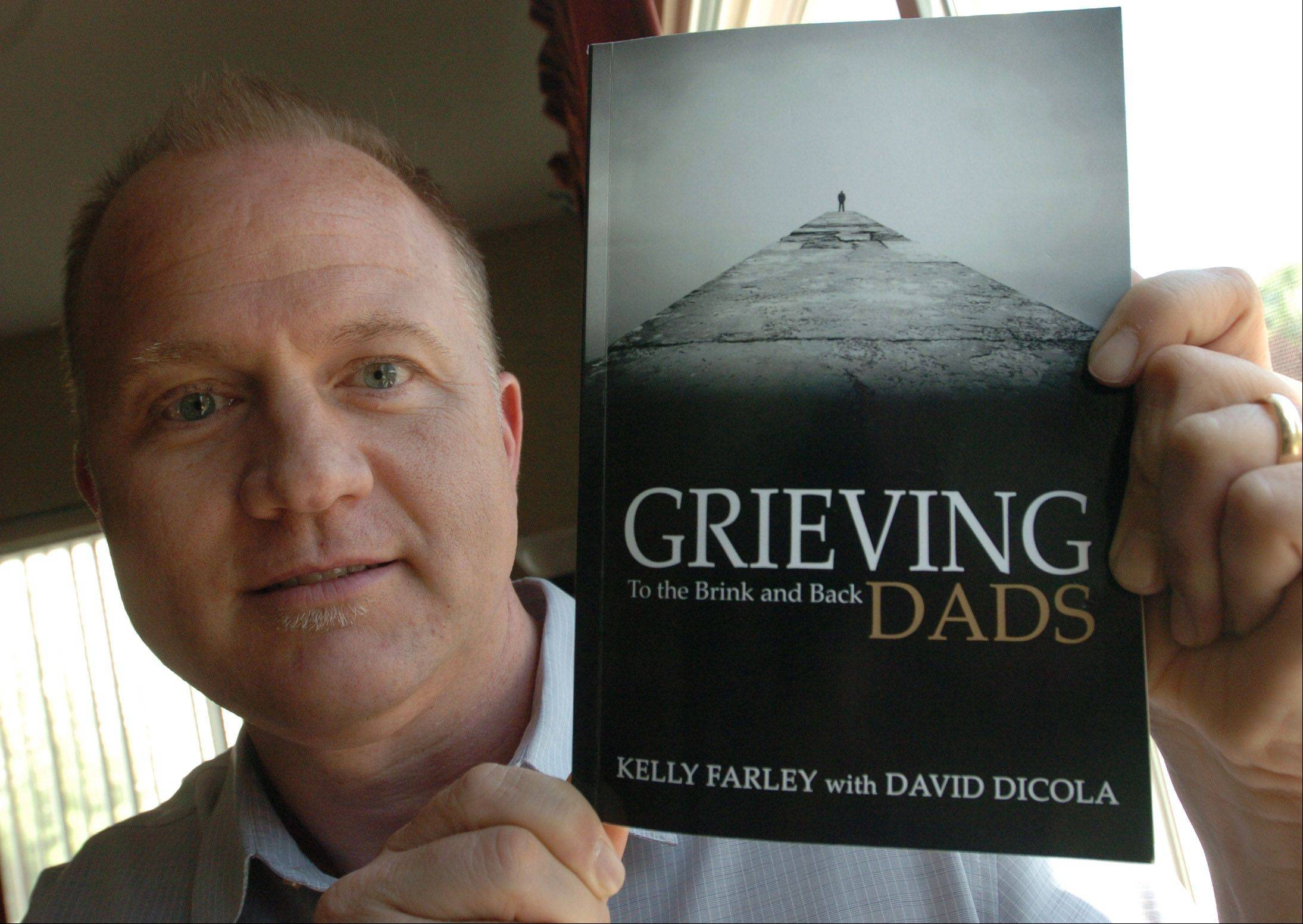 Kelly Farley of Aurora has been an advocate for fathers who have lost children since genetic abnormalities killed his daughter and son before their births in 2004 and 2006.