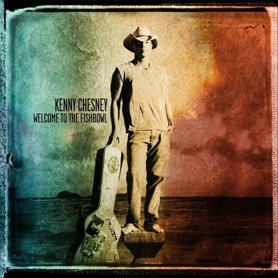 "Kenny Chesney's ""Welcome to the Fishbowl"""
