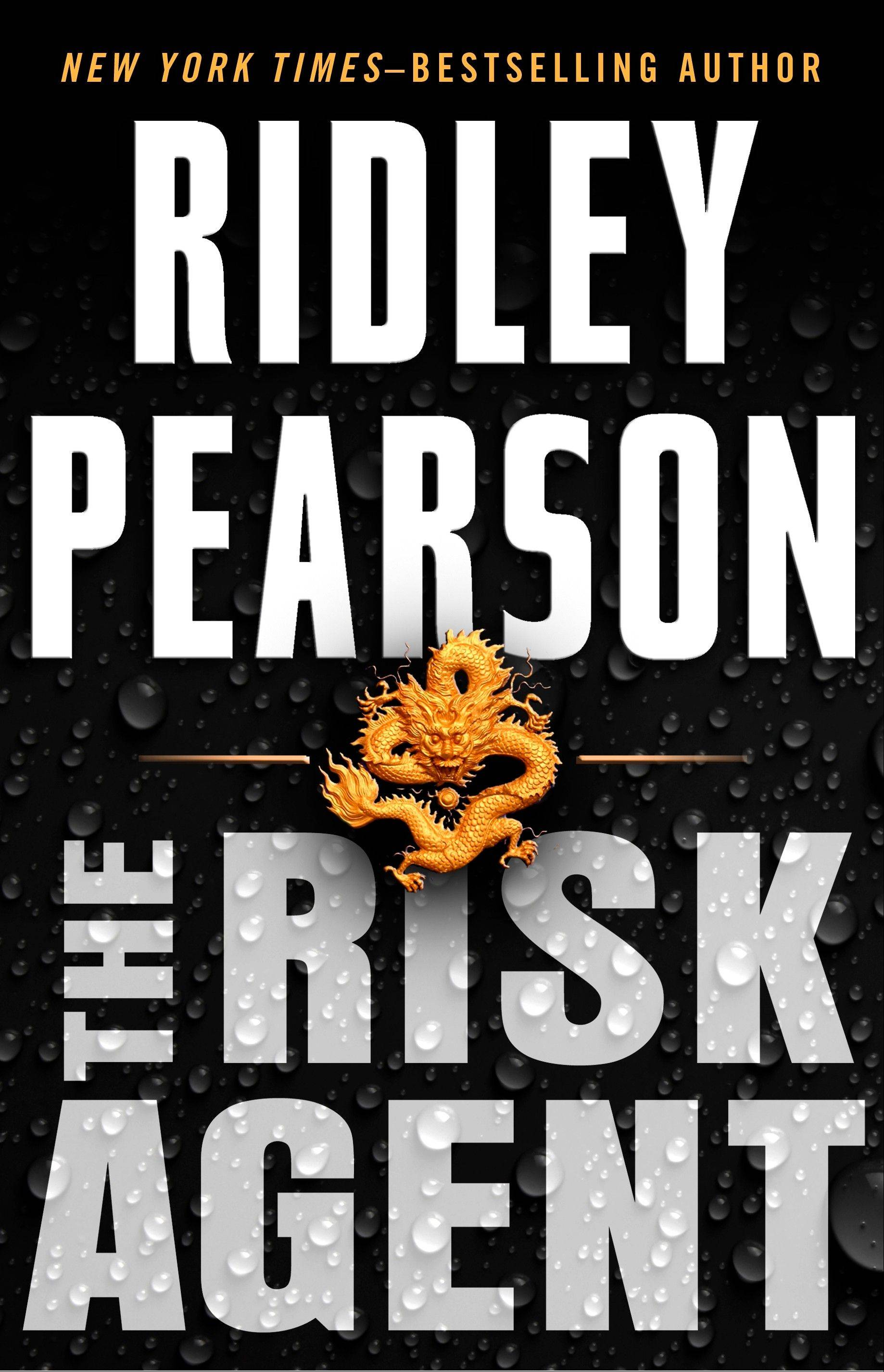"""The Risk Agent"" by Ridley Pearson"