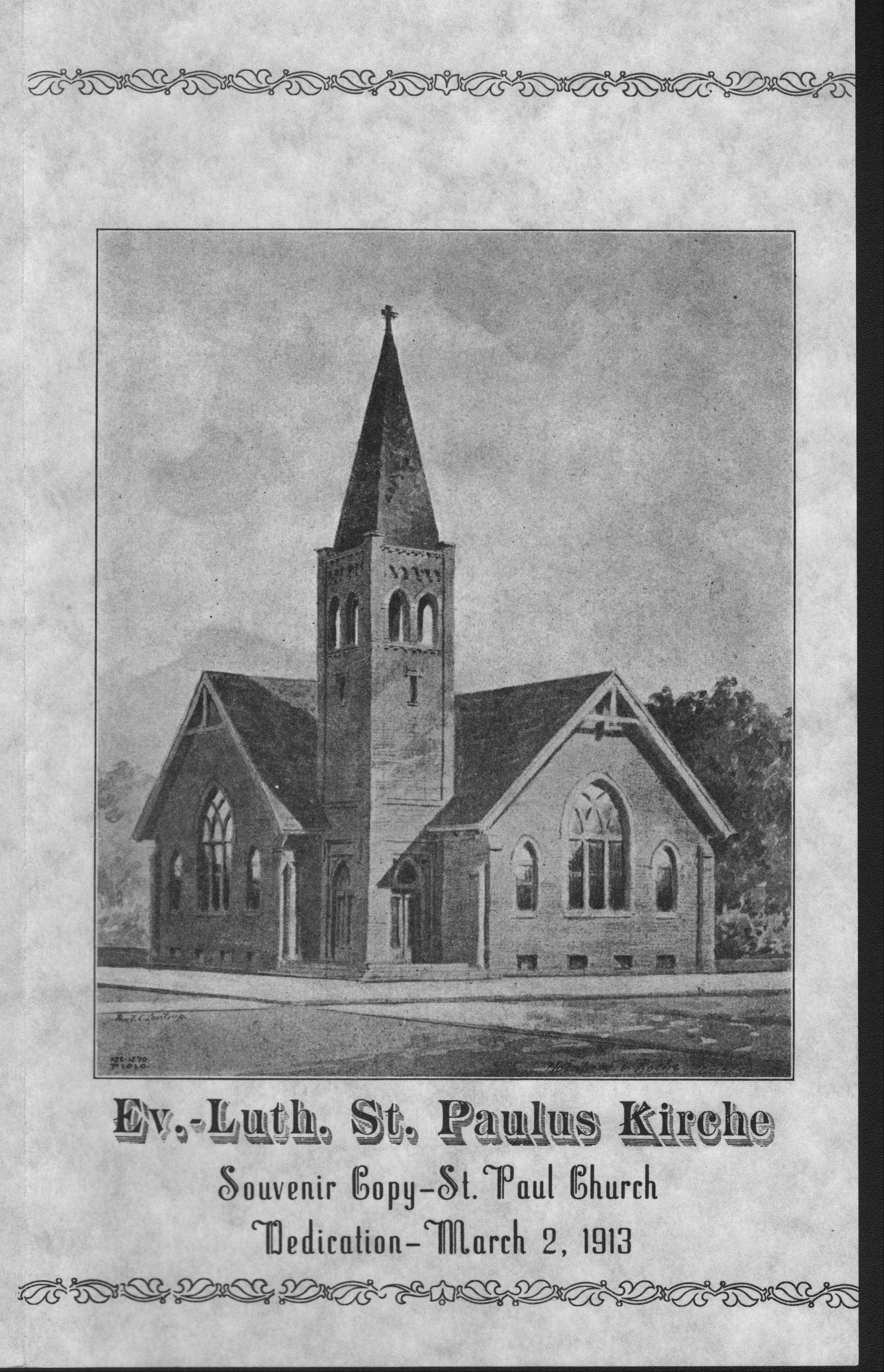 This is a flier for the dedication of St. Paul Lutheran Church's first building, which opened in 1913.