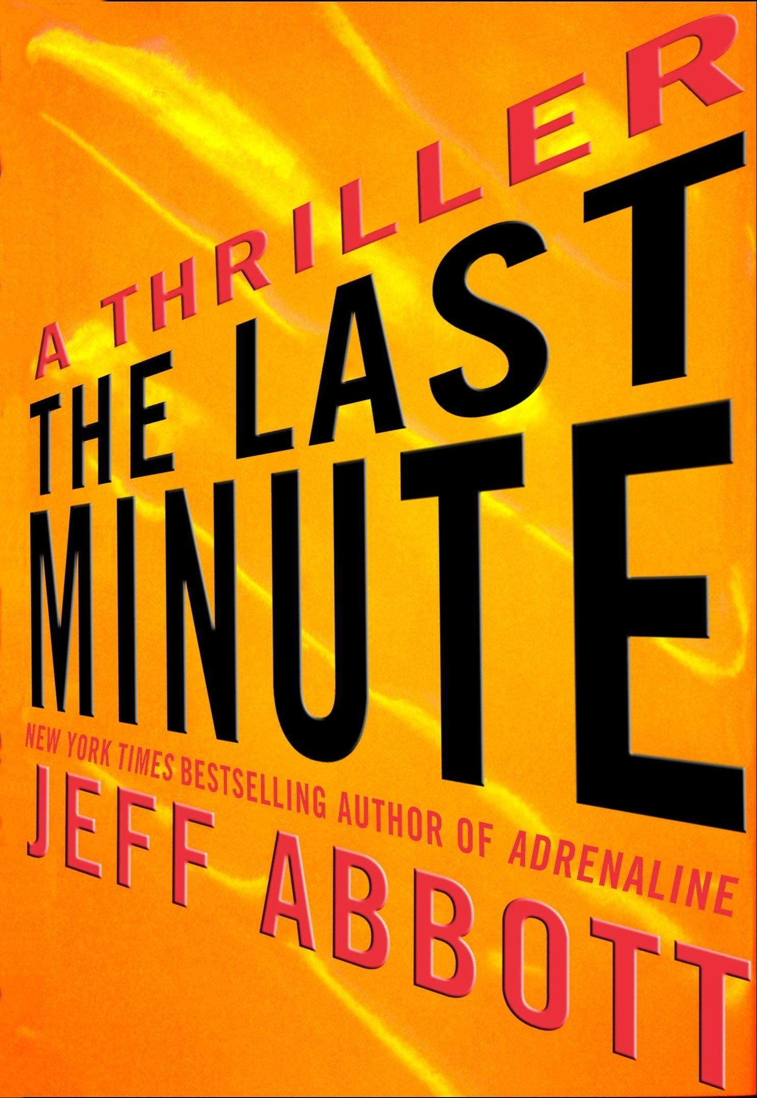 """The Last Minute"" by Jeff Abbott"