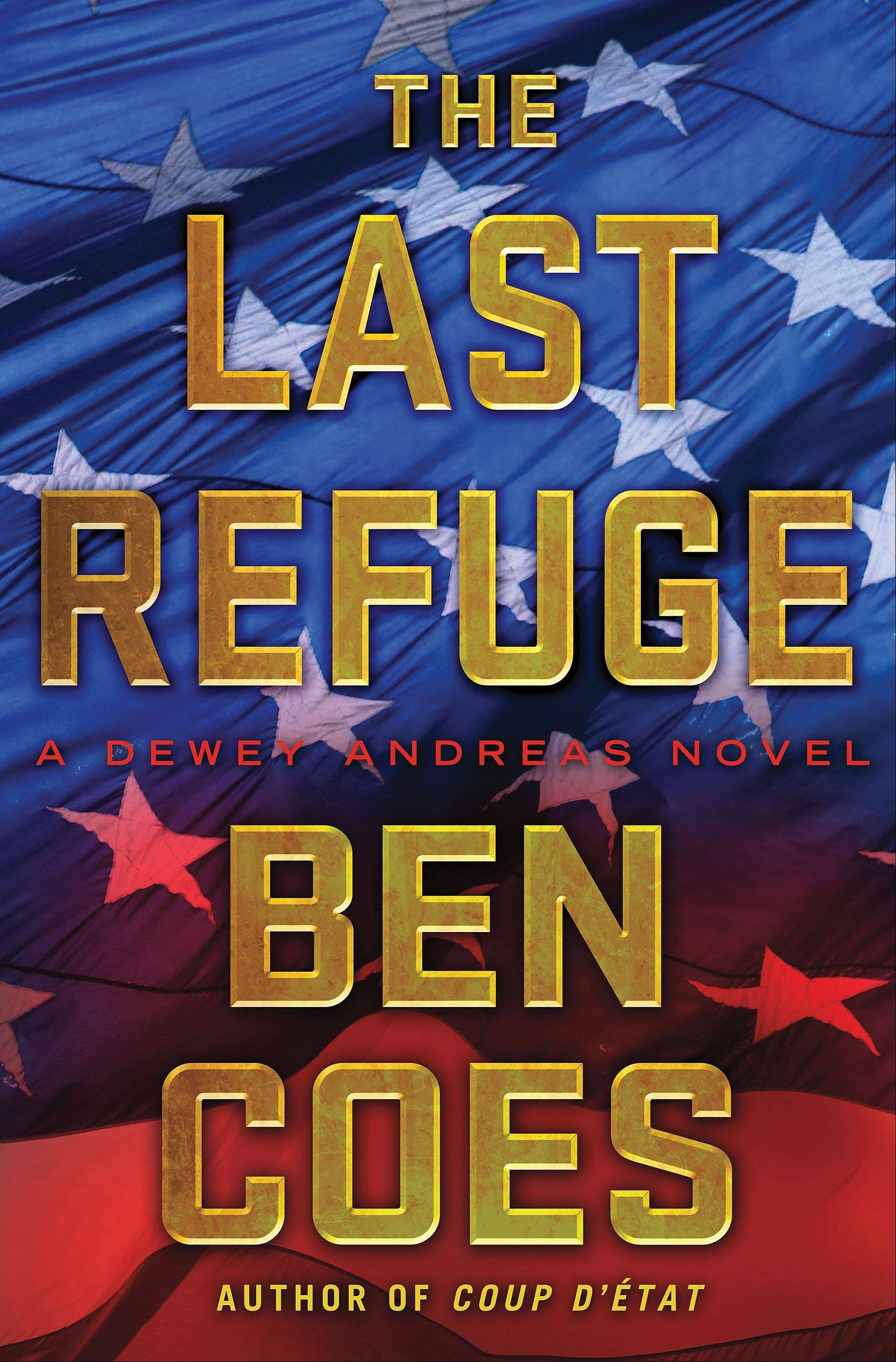 """The Last Refuge"" by Ben Coes"