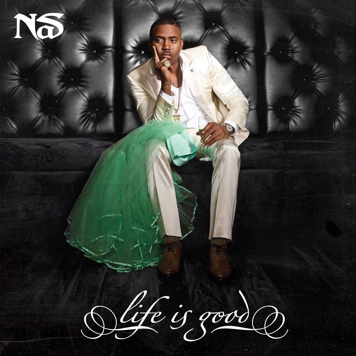 "Nas, ""Life is Good"""