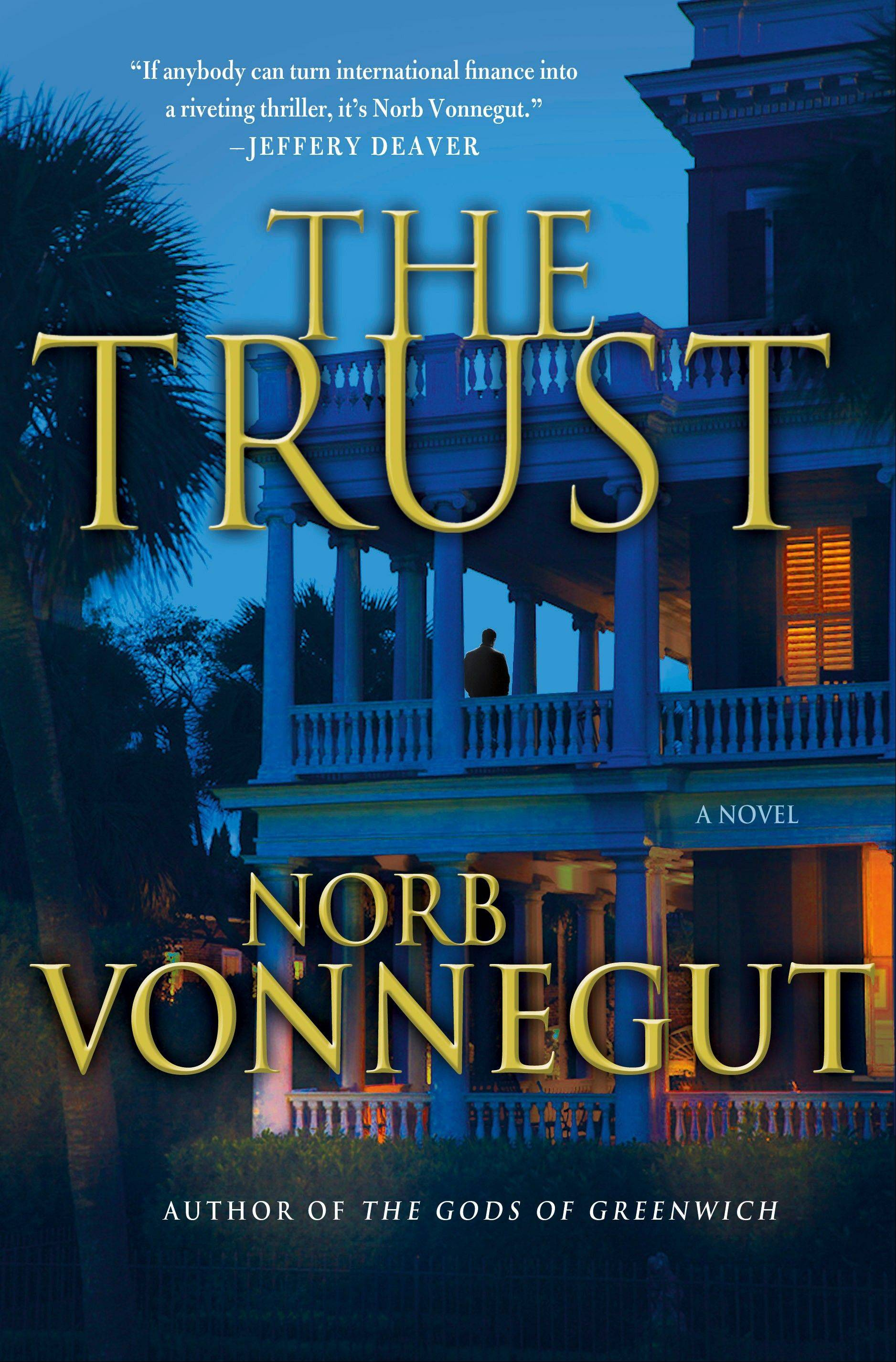 """The Trust"" by Norb Vonnegut"