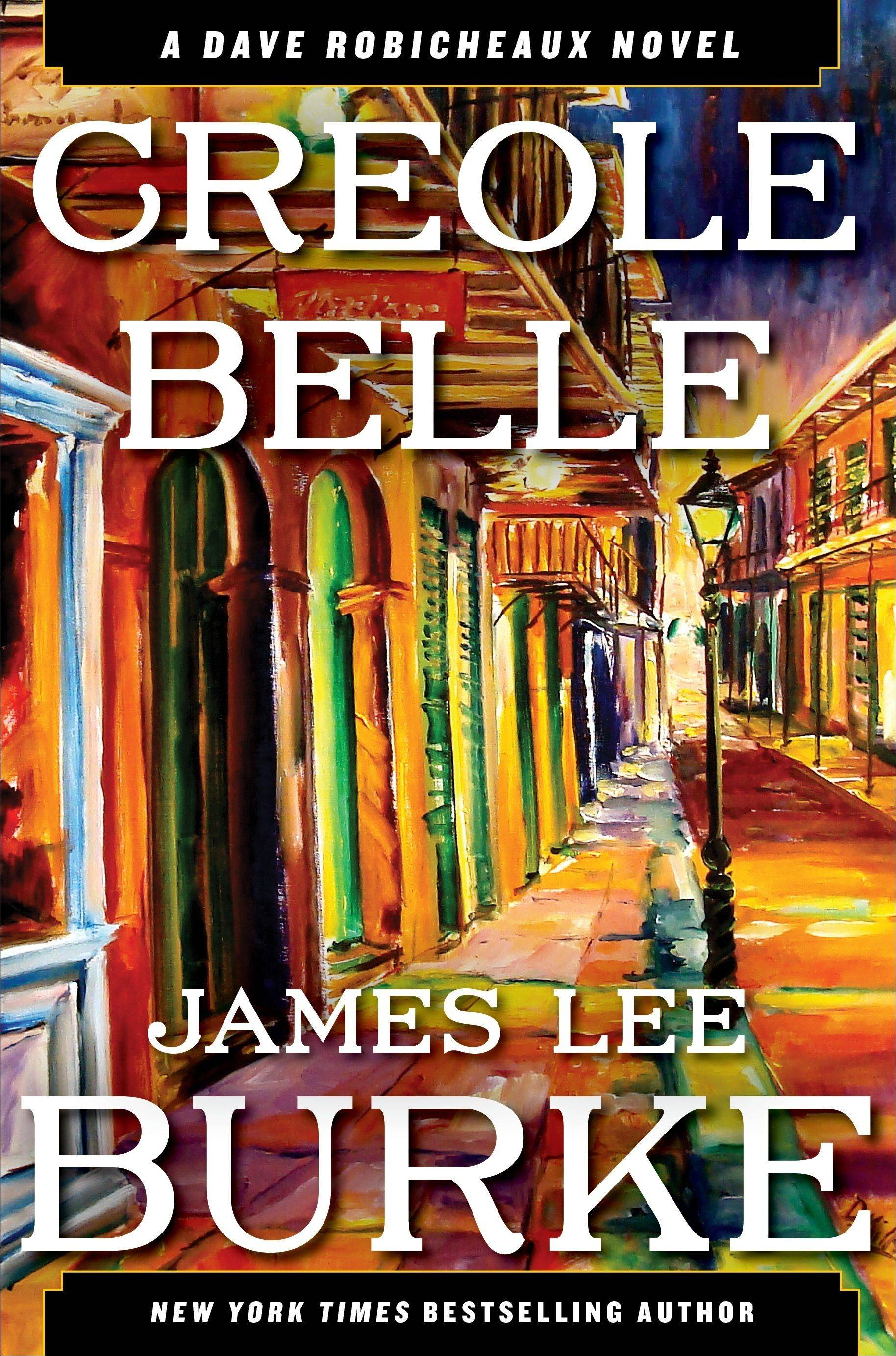 """Creole Belle"" by James Lee Burke"