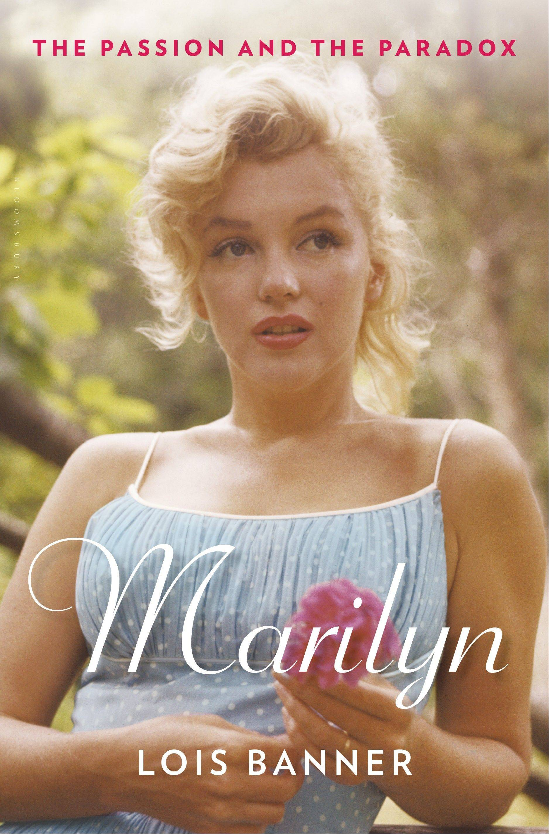 """Marilyn: The Passion and the Paradox"" by Lois Banner"