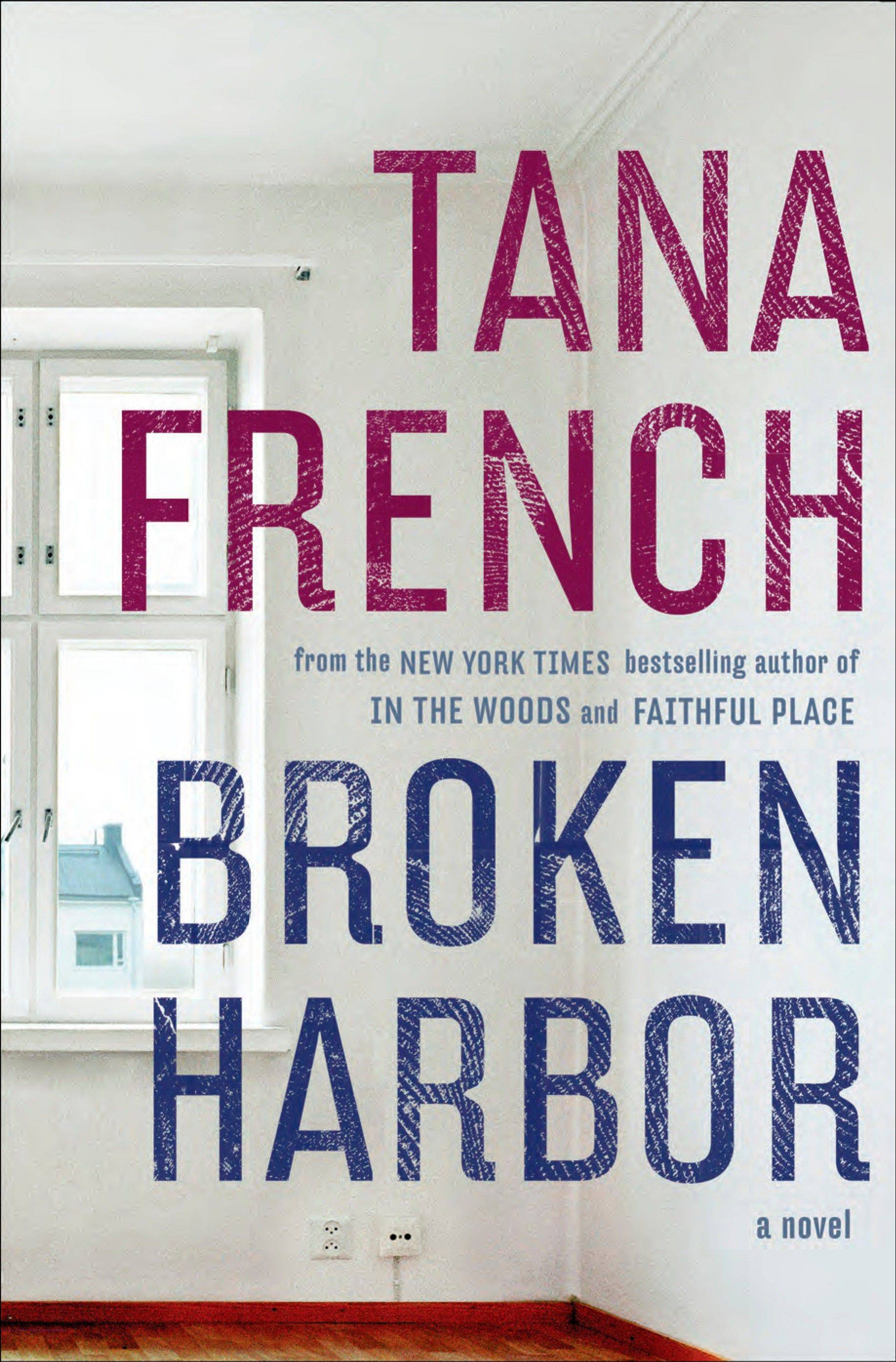 """Broken Harbor"" by Tana French"