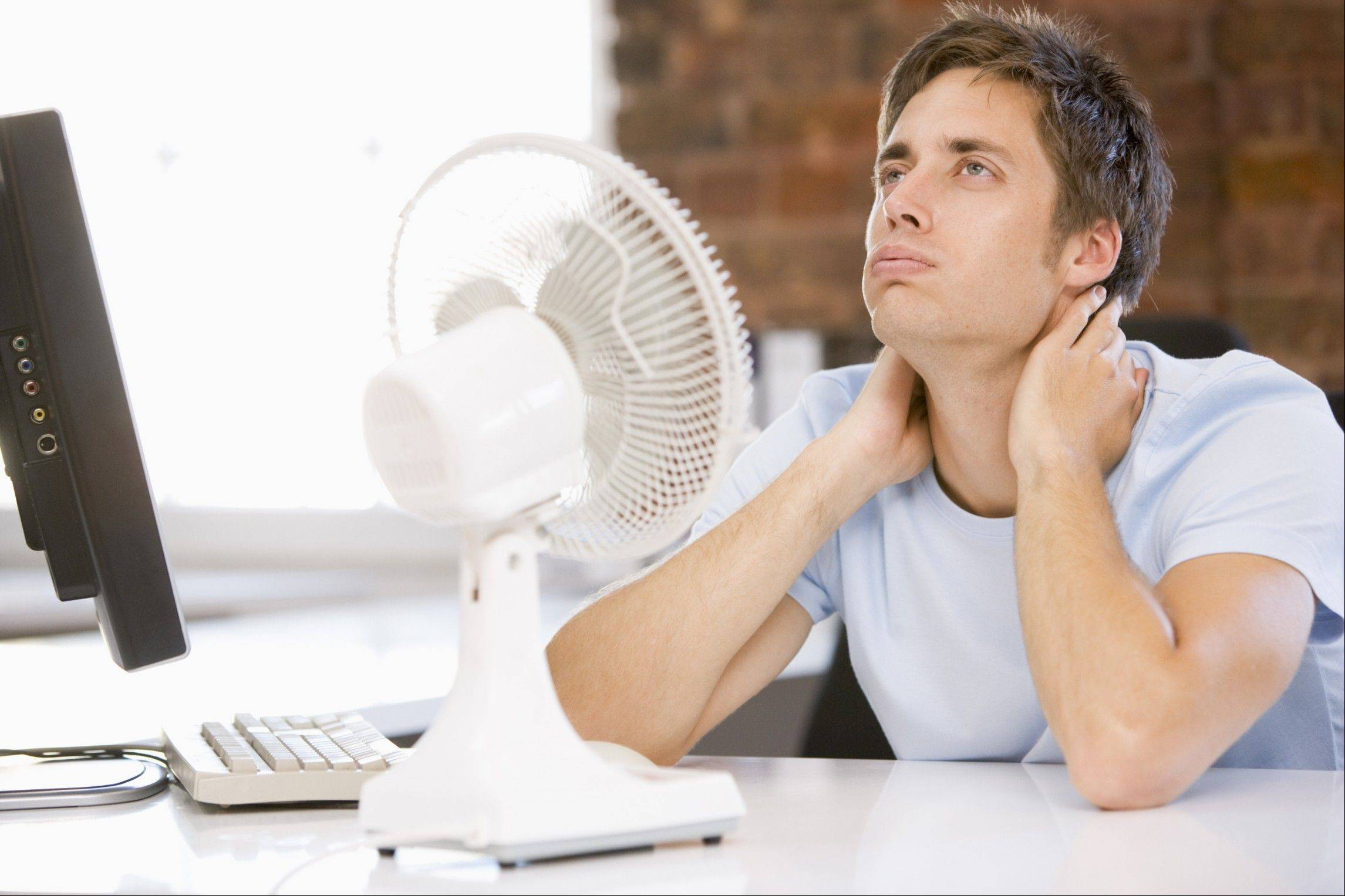Using a fan may actually make you feel warmer if the temperature is above 95 degrees Fahrenheit.