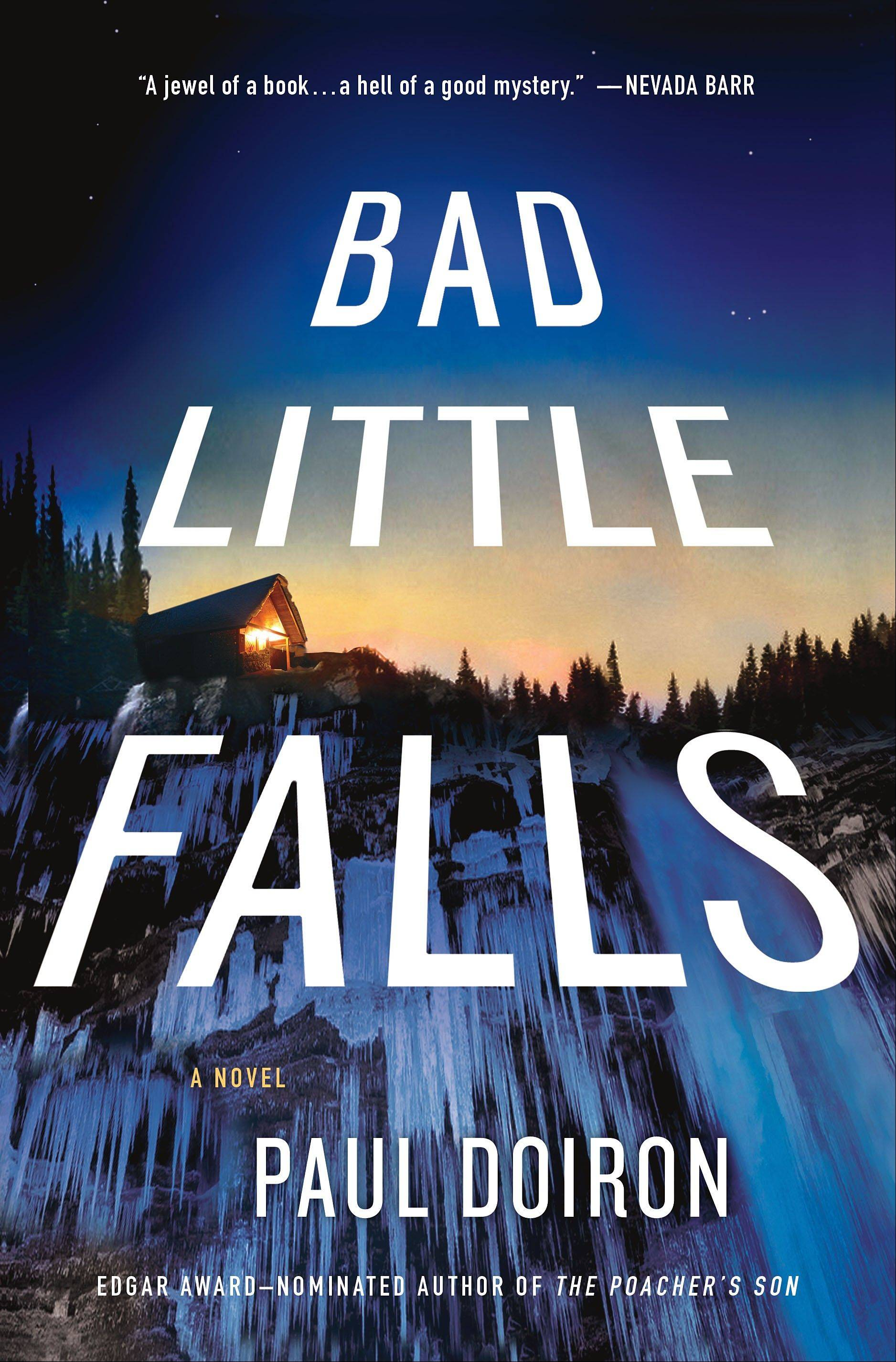 """Bad Little Falls"" by Paul Doiron"