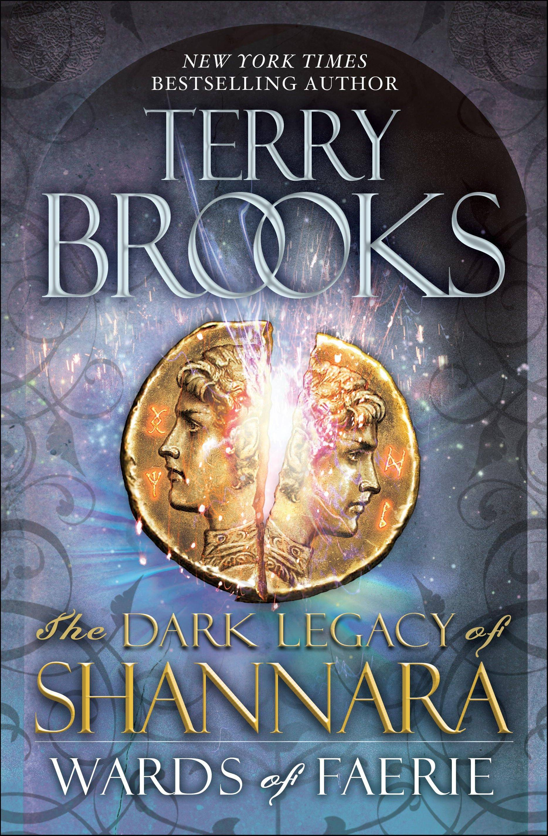 """Wards of Faerie: The Dark Legacy of Shannara"" by Terry Brooks"