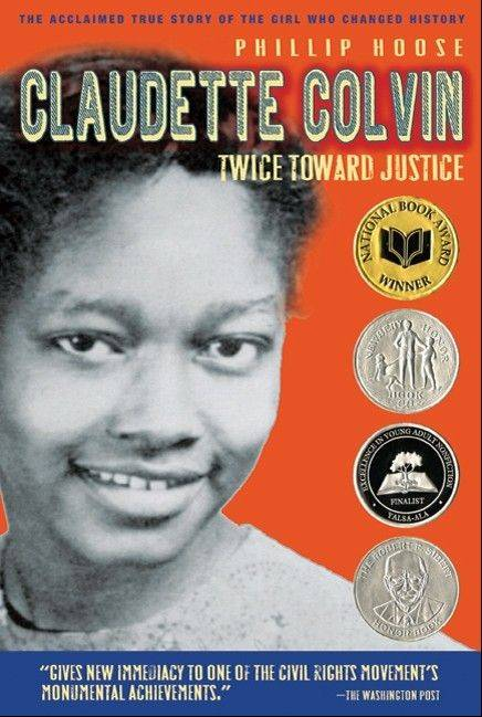 """Claudette Colvin: Twice Toward Justice,"" by Phillip Hoose"