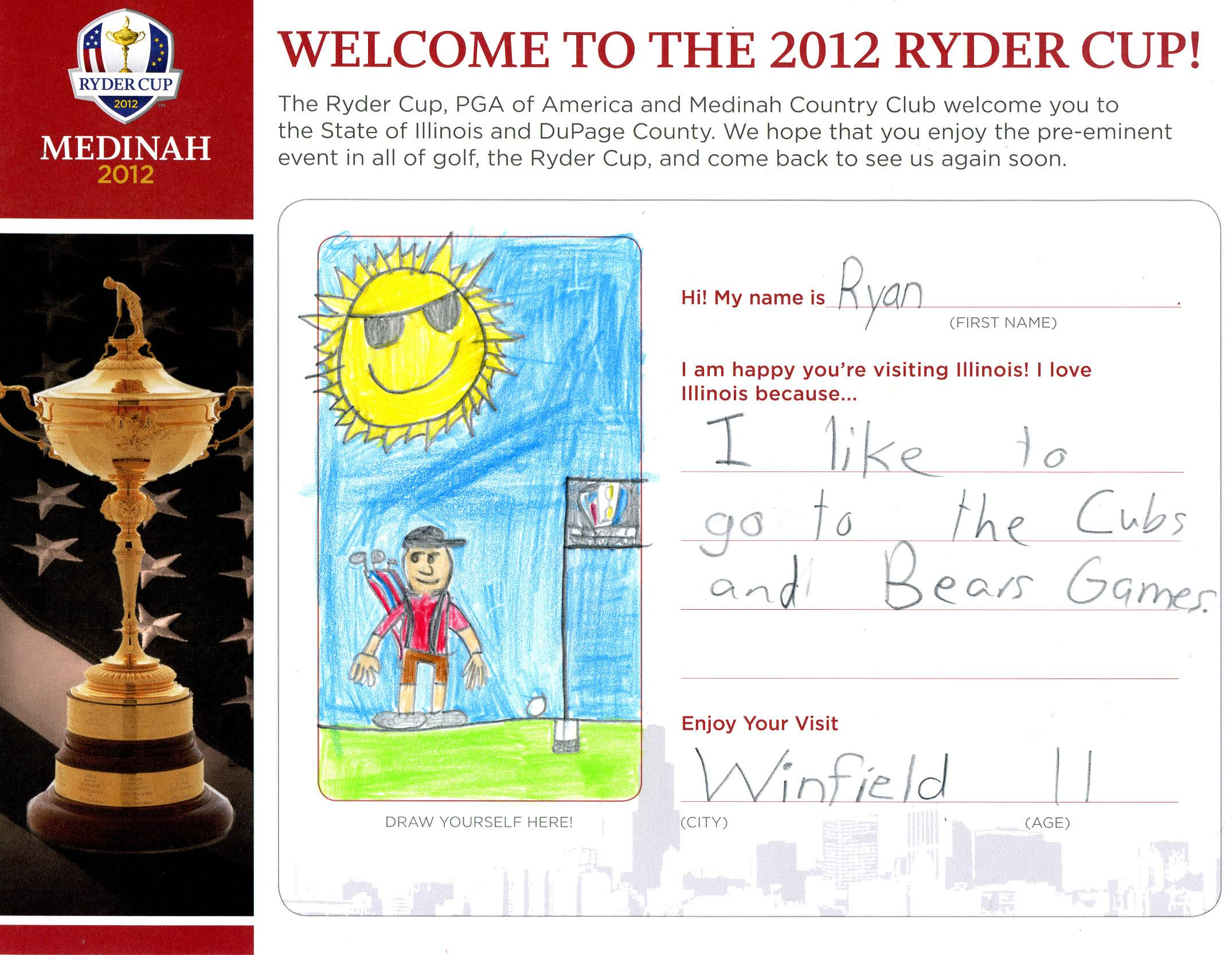 "More than 5,000 students from schools all around the suburbs drew pictures for the ""Wecome to the 2012 Ryder Cup"" coloring contest. The students were asked to draw themselves and describe what they love about Chicago. Here is a sampling of the entries.."