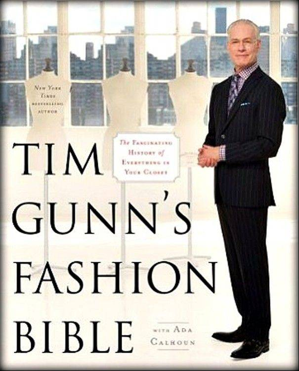 "Tim Gunn will sign copies of ""Tim Gunn's Fashion Bible"" Friday, Sept. 14, at Anderson's Bookshop in Naperville."