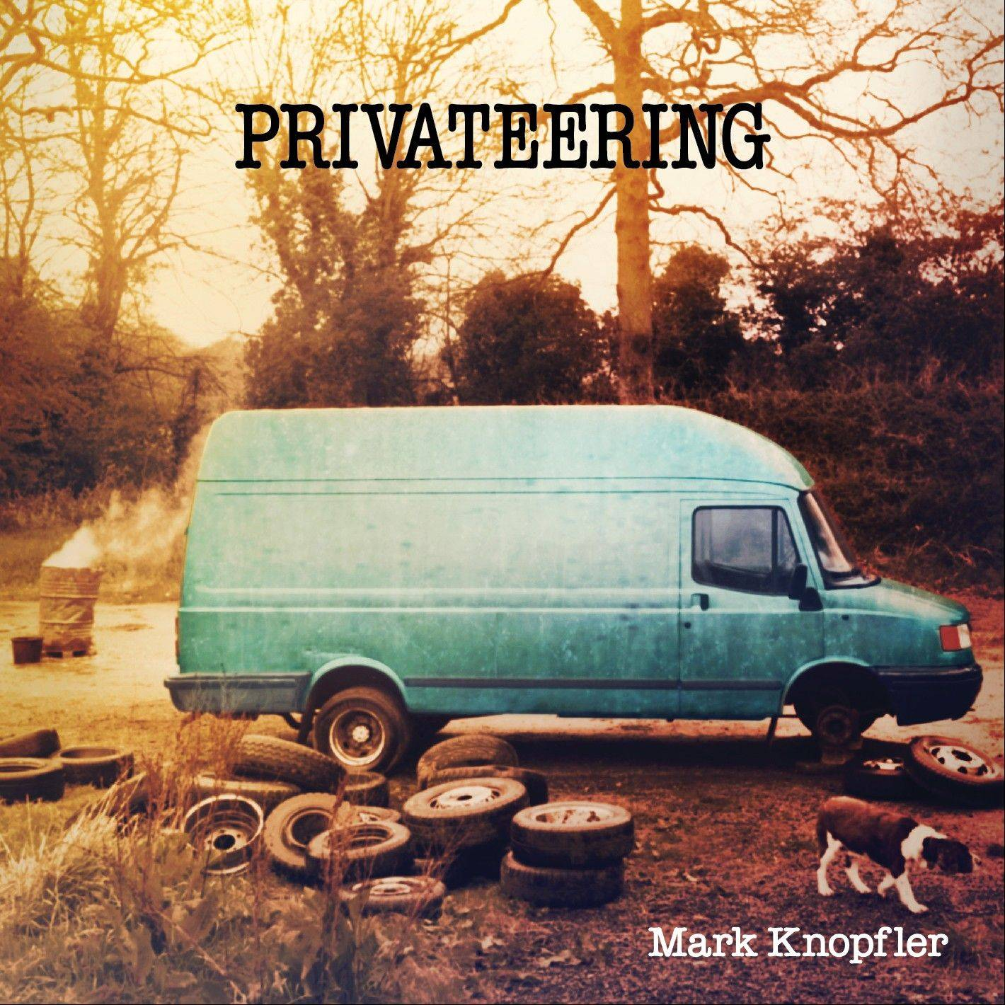 "Mark Knopfler's ""Privateering"""